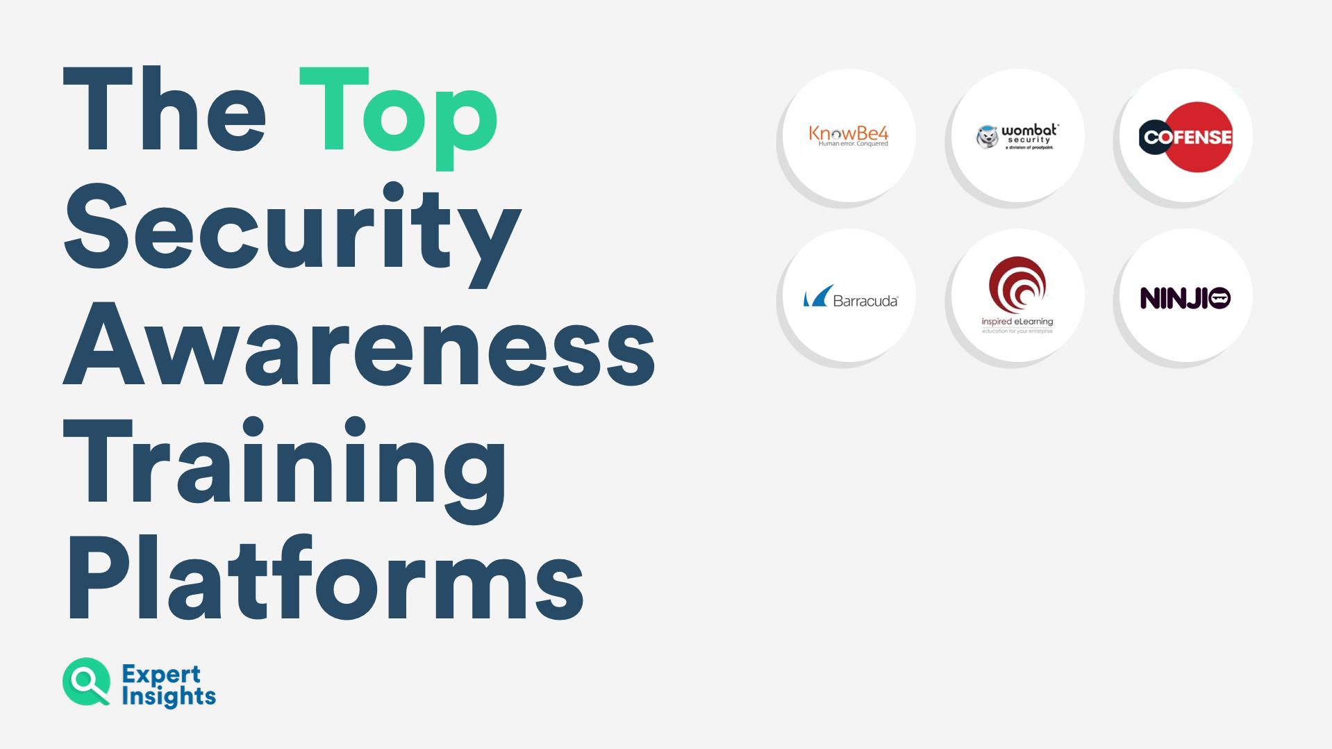 Expert Insights top security awareness training vendors
