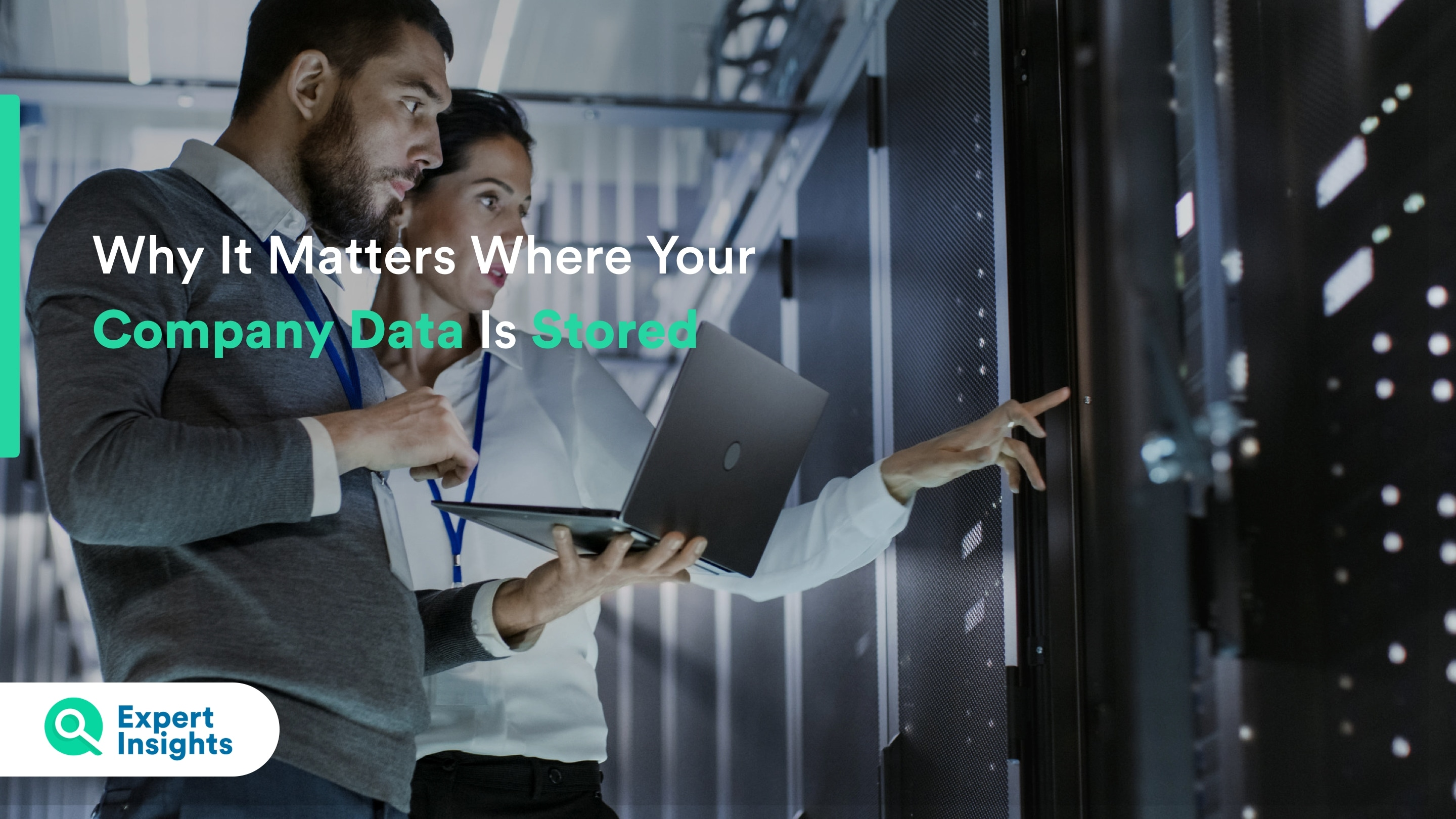 Why it matters where company data is stored - Expert Insights