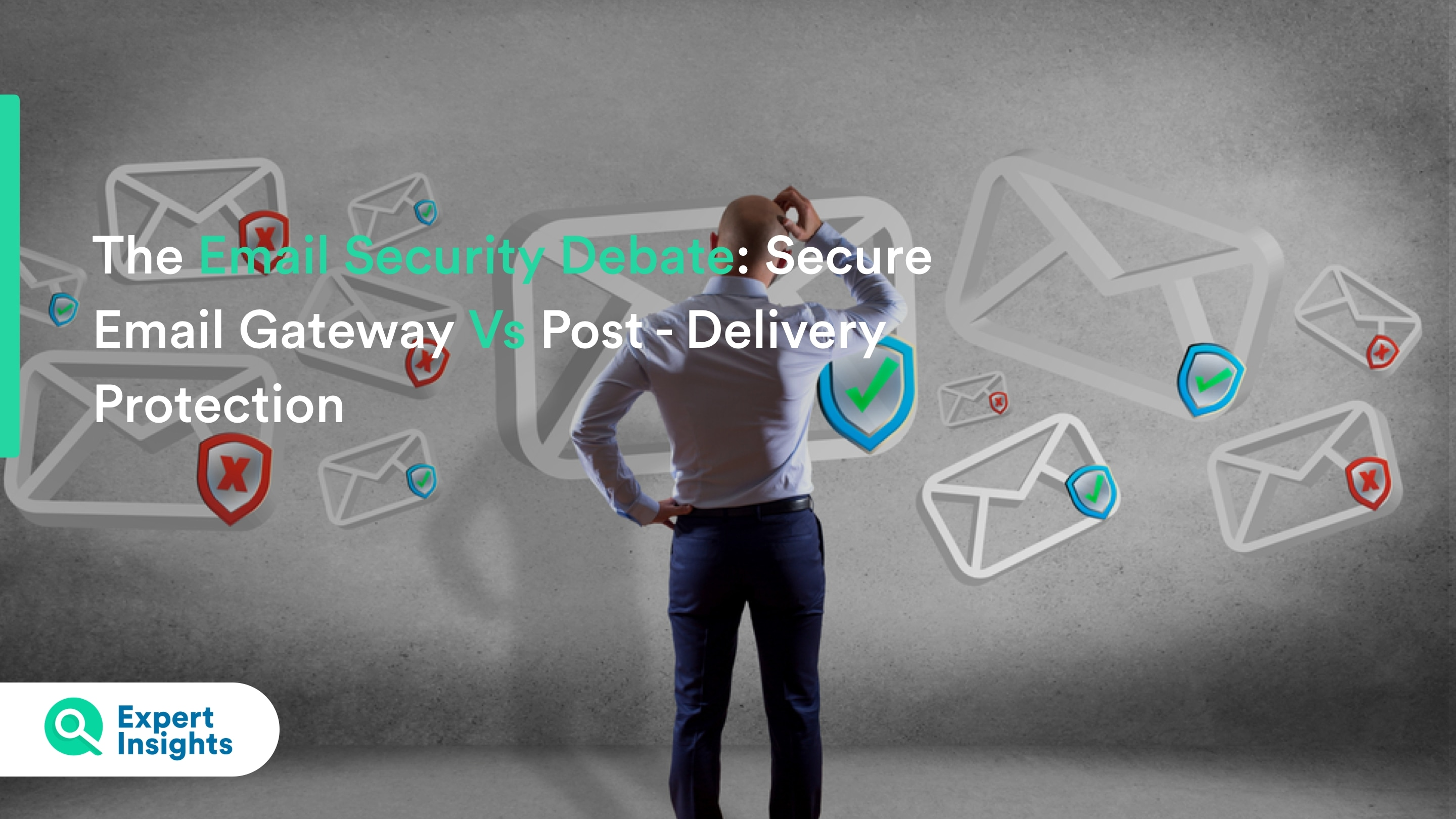 The email security debate expert insights