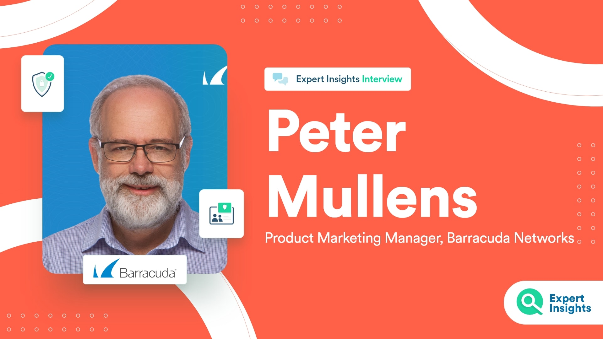 Interview With Peter Mullens Of Barracuda - Expert Insights