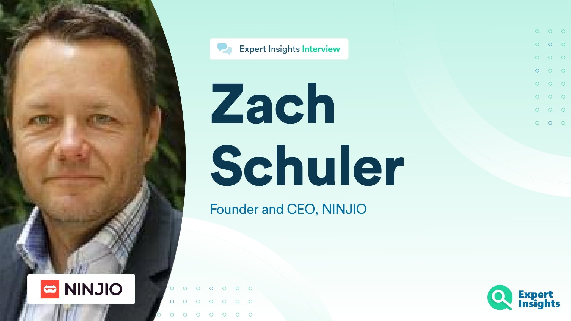 Expert Insights Interview With Zach Schuler Of Ninjio