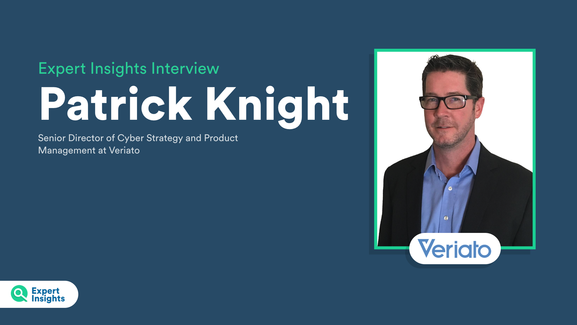 Veriato Patrick Knight Expert Insights interview