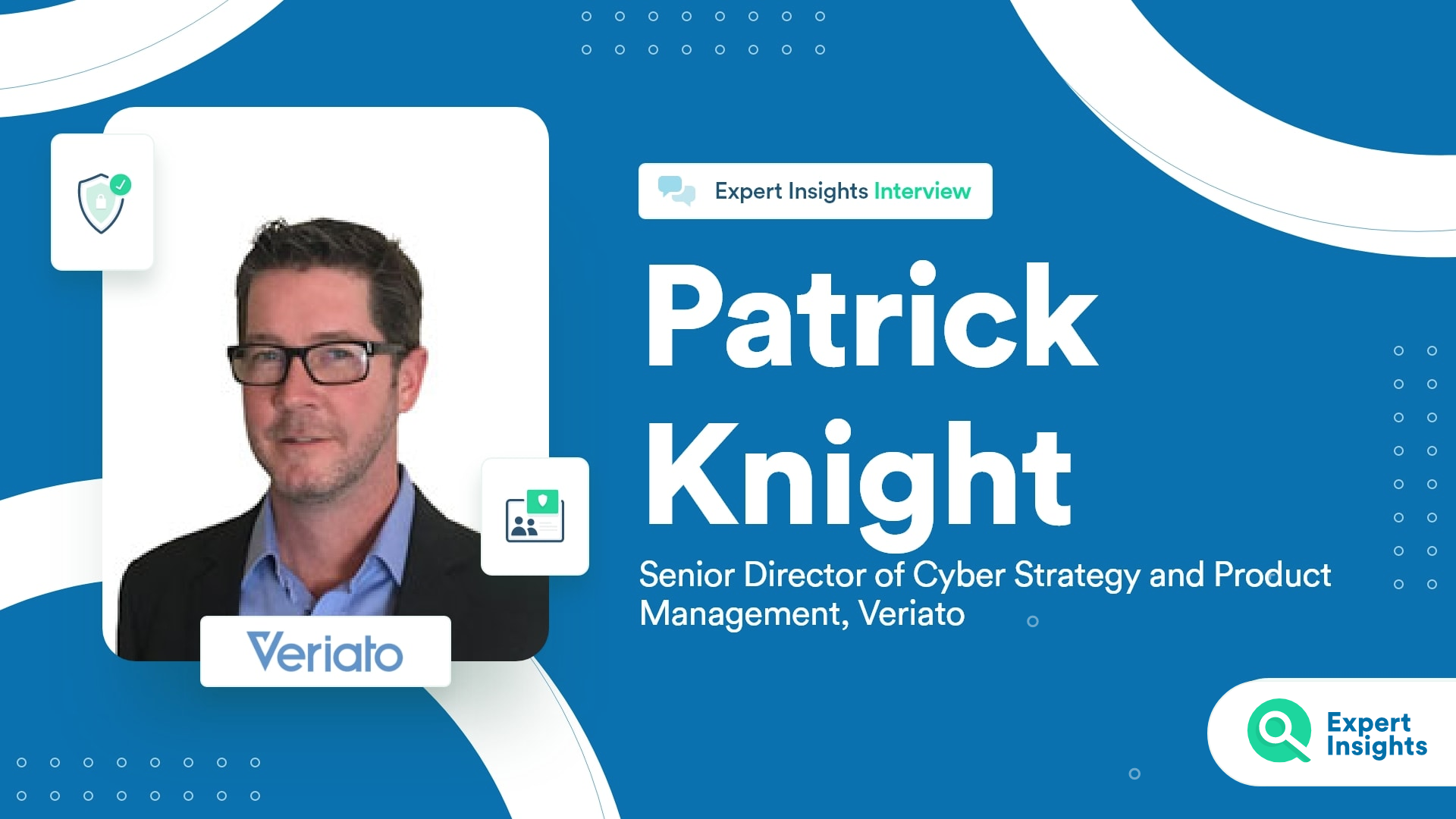 Expert Insights Interview With Patrick Knight