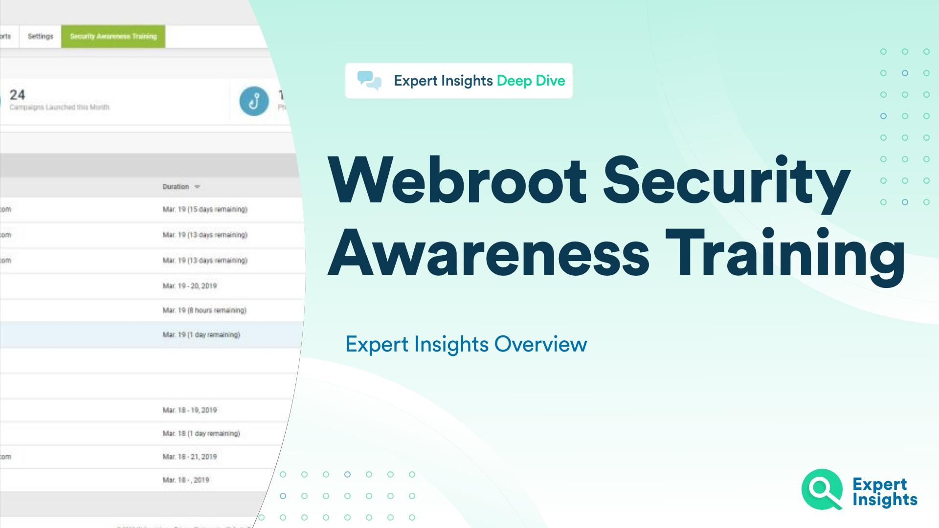 Expert Insights Webroot Security Awareness Training
