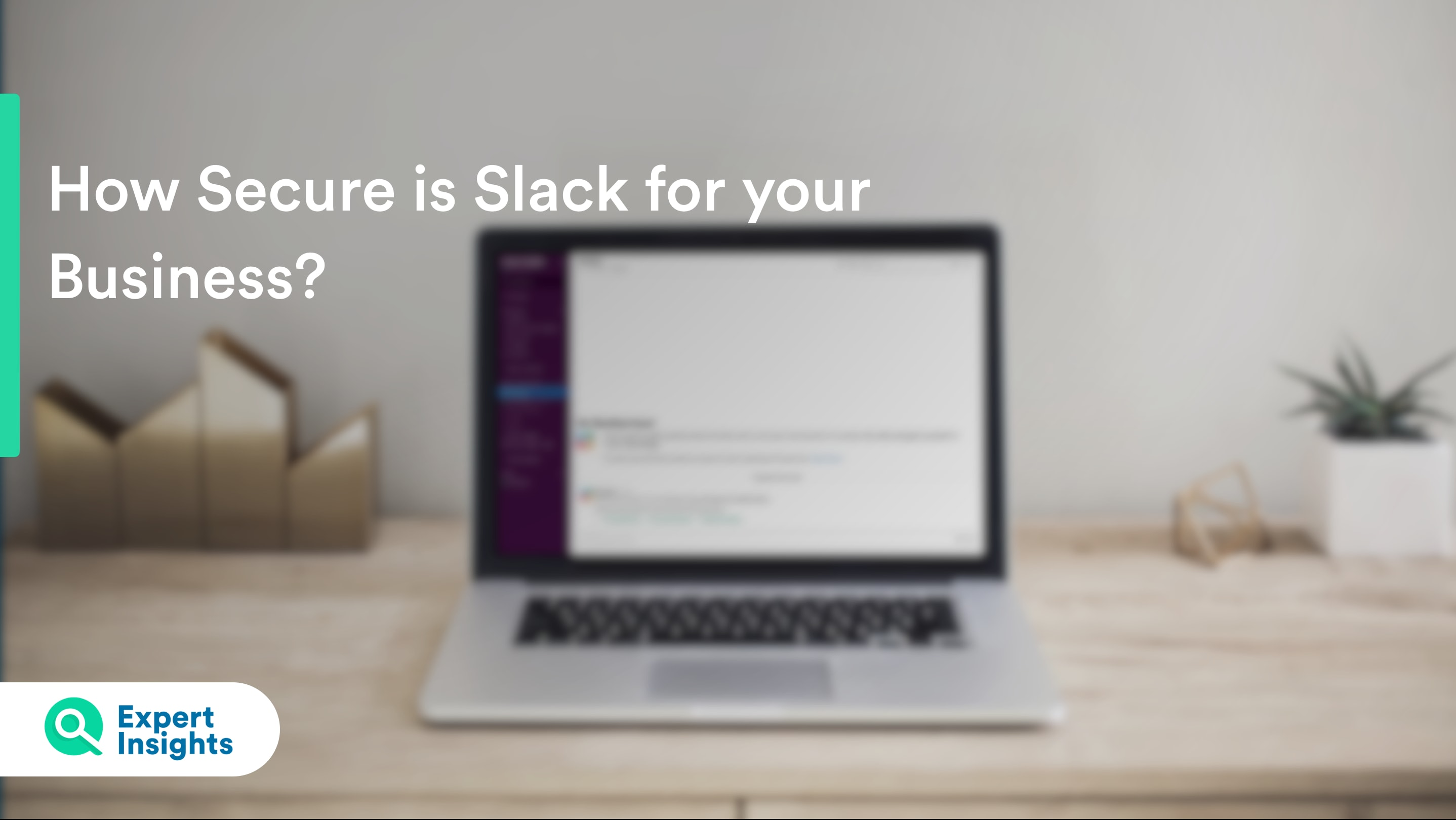 how secure is slack for businesses