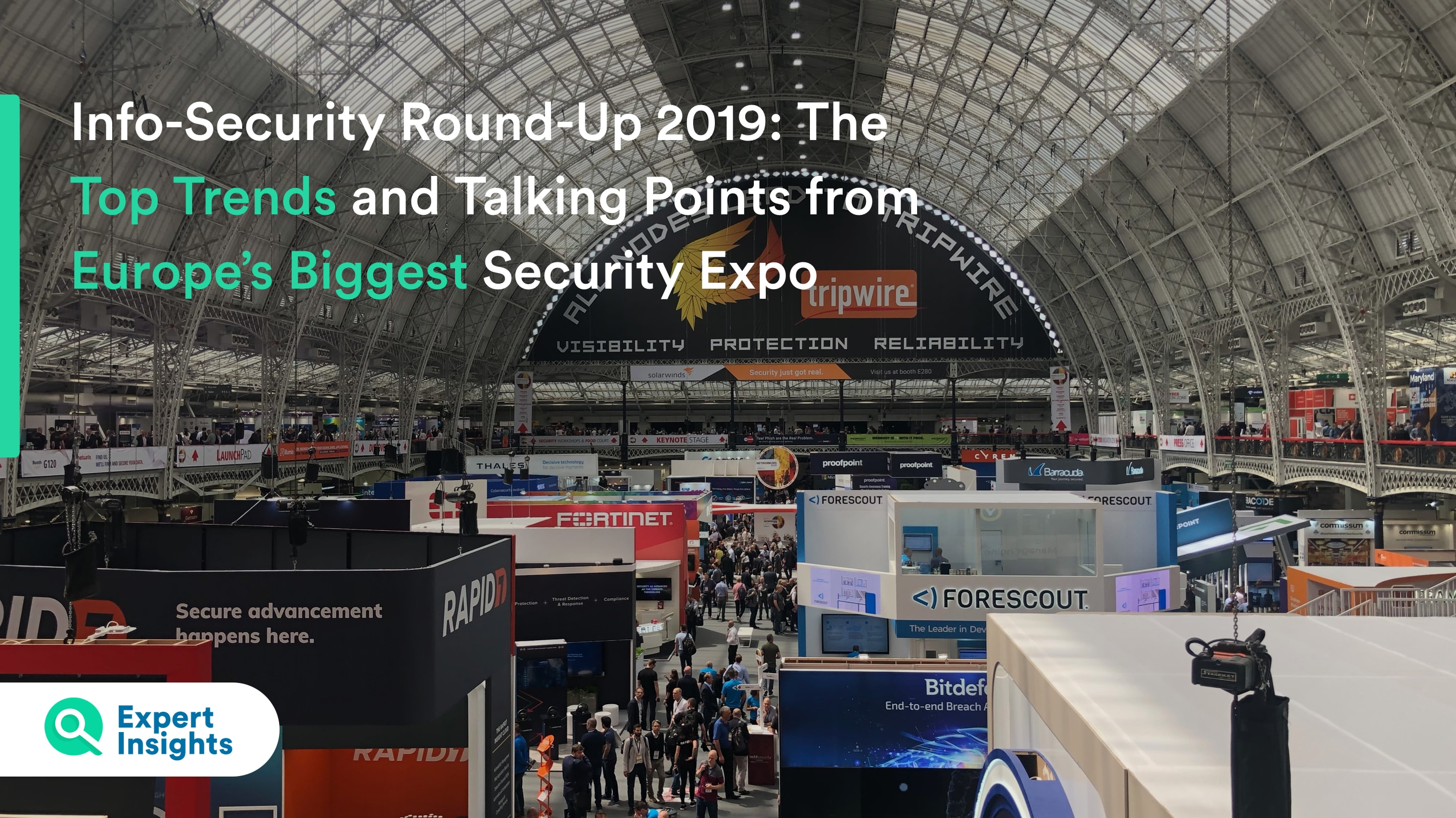 Infosec 2019 Round up Expert Insights