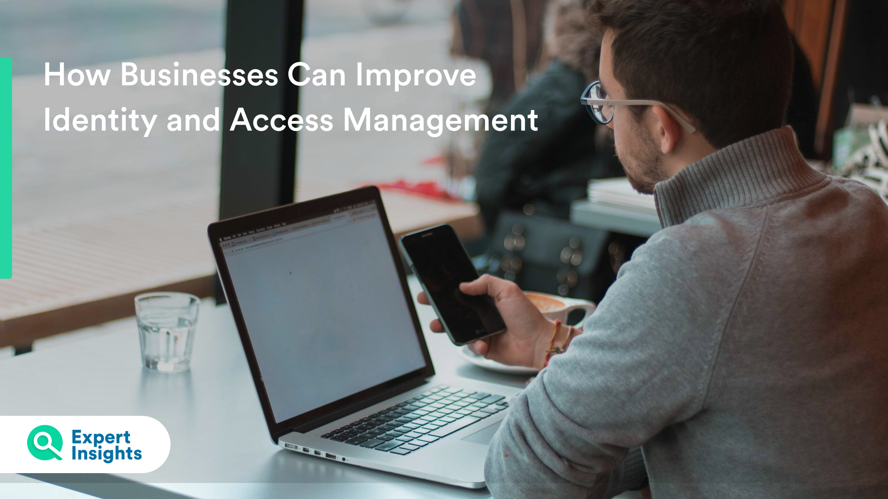 Expert Insights Identity and Access Management