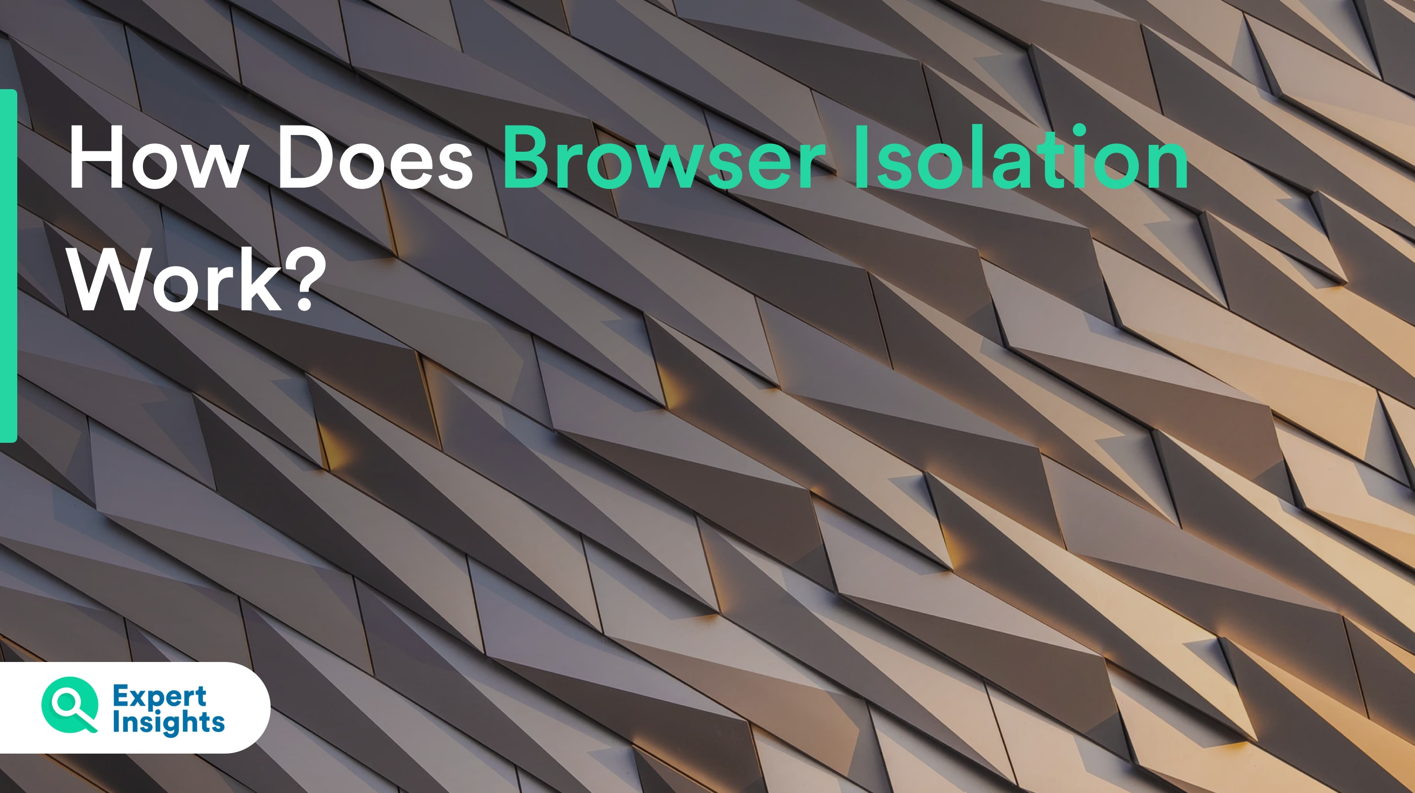 how does browser isolation work?