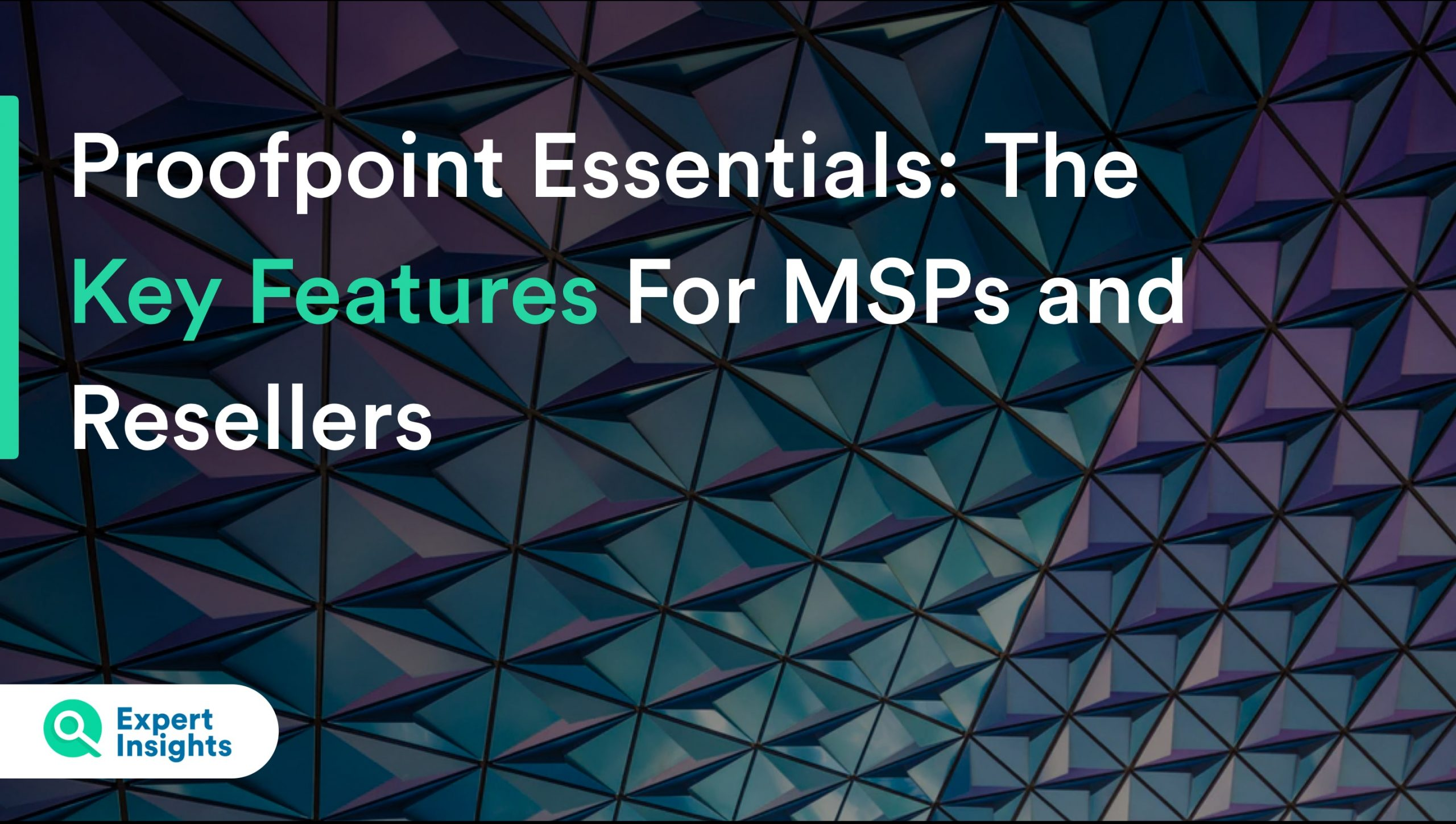 proofpoint essentials for msps