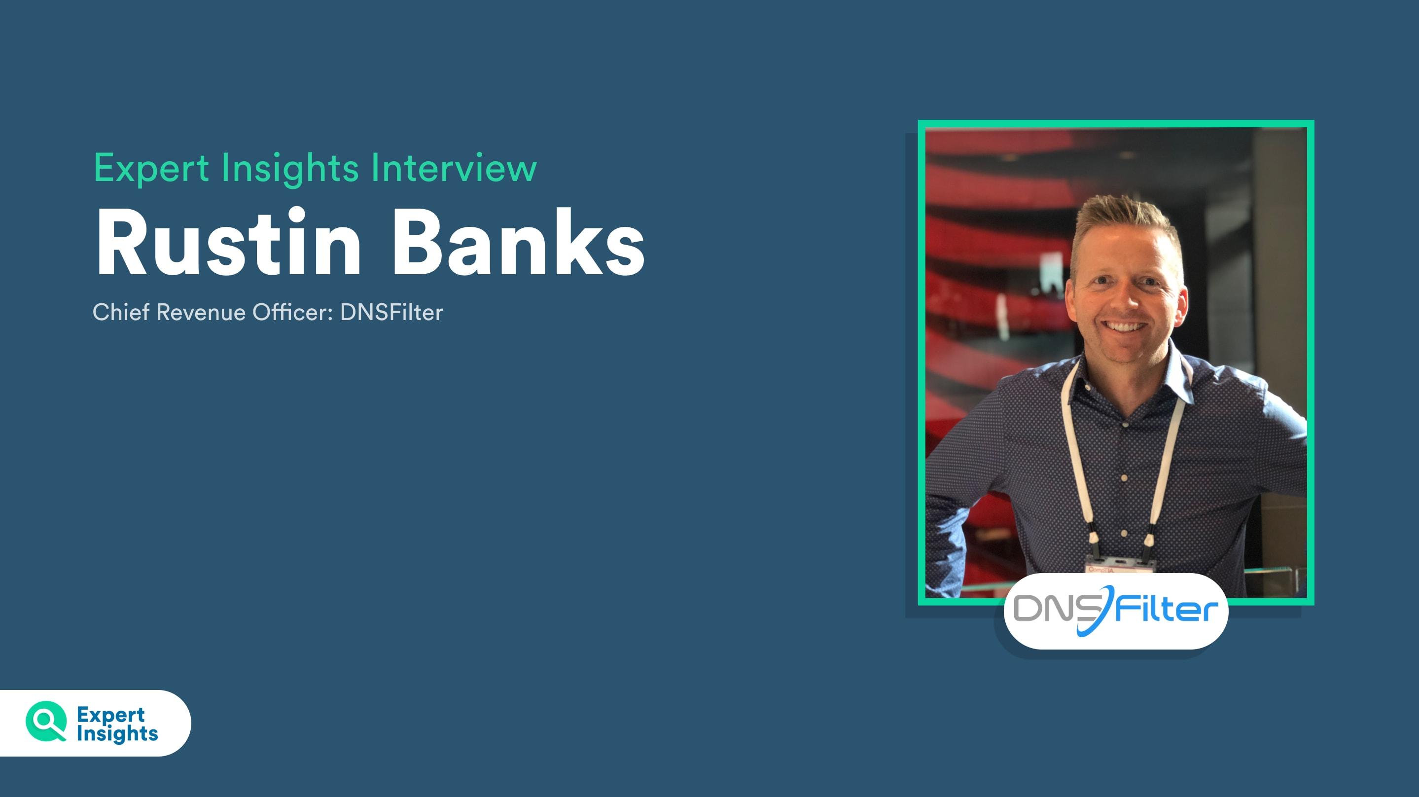 Rustin Banks - DNSFilter