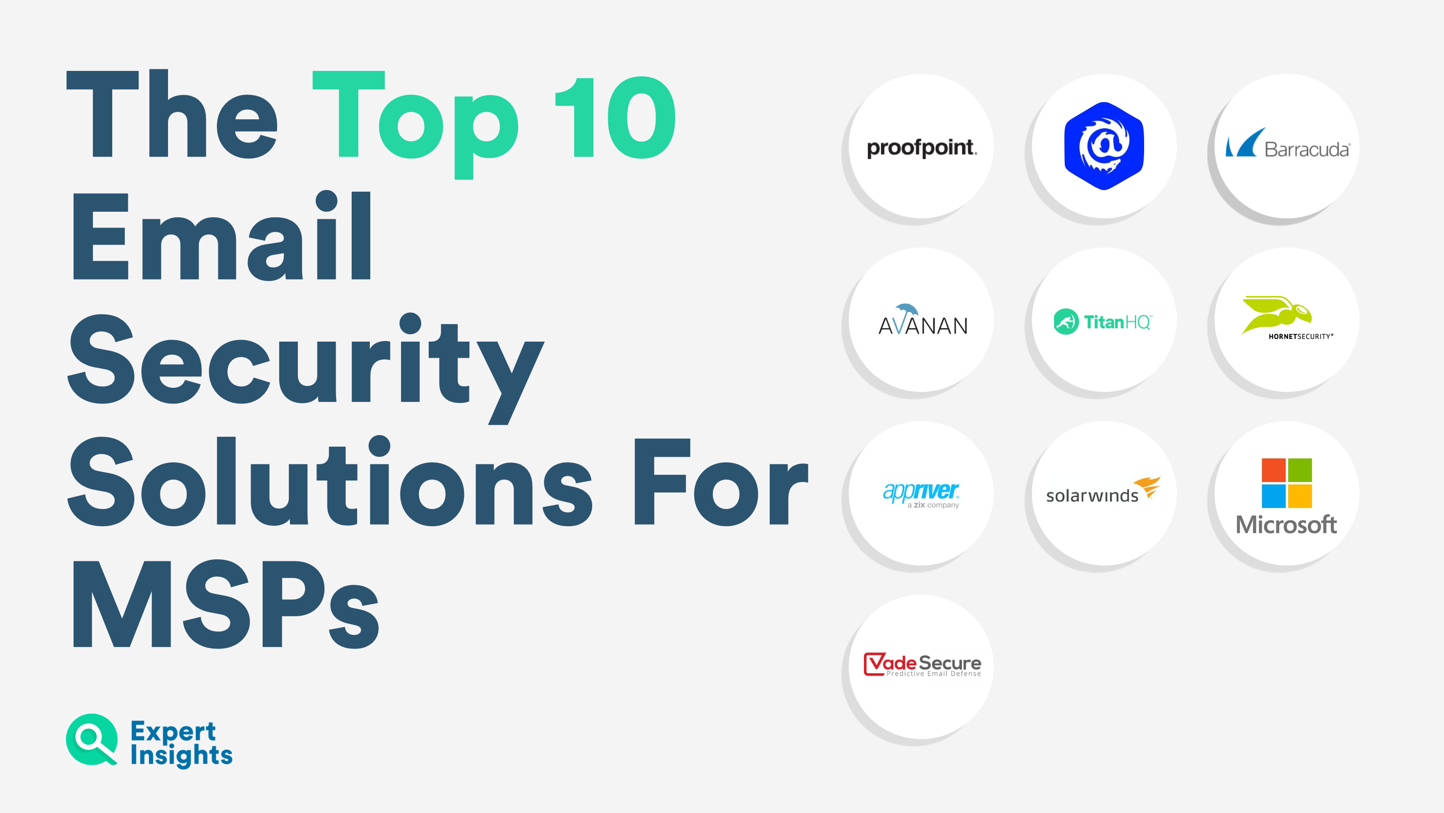 Top 10 Email Security Solutions for MSPs - Expert Insights
