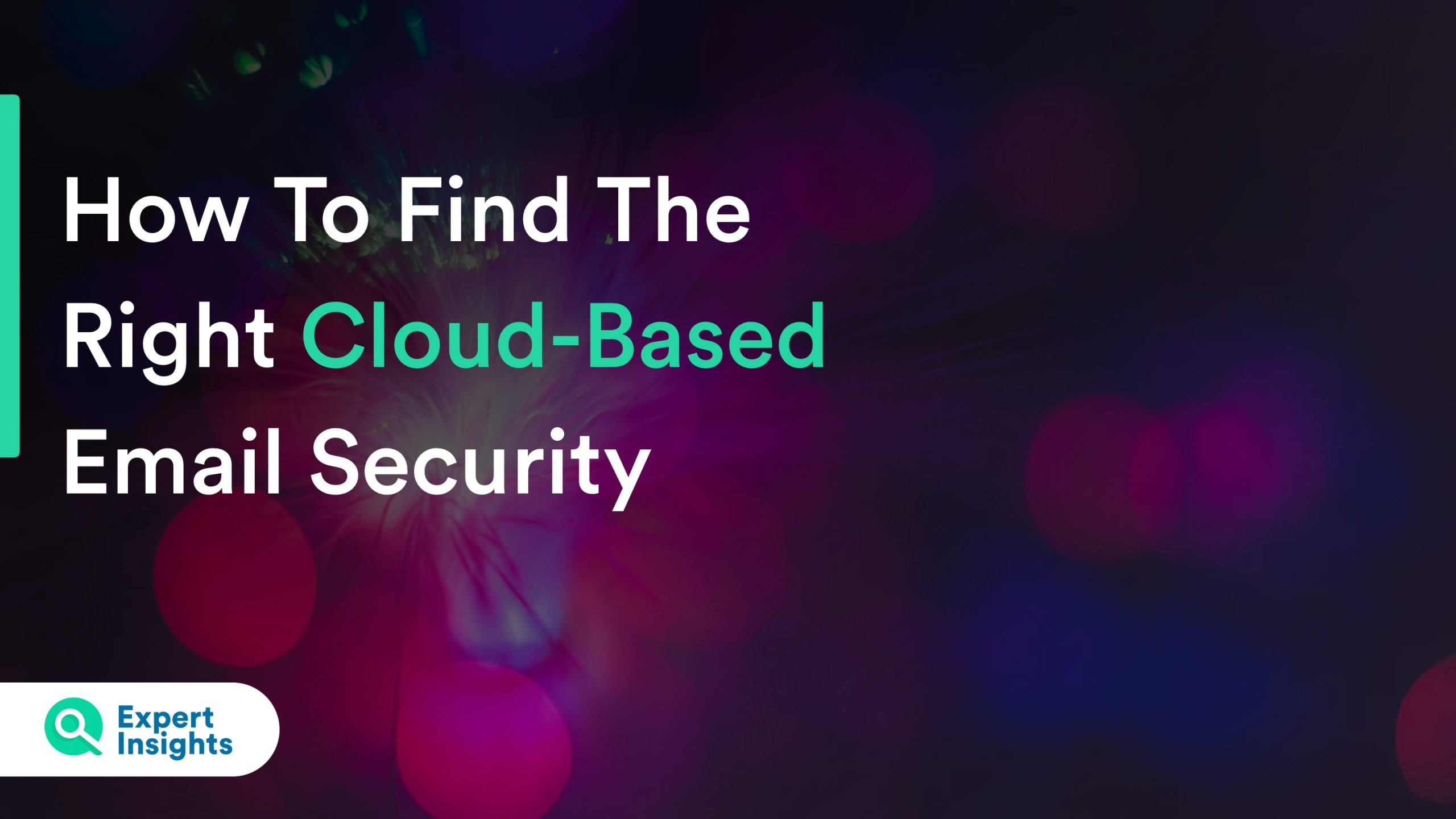 how to find the right cloud based email security
