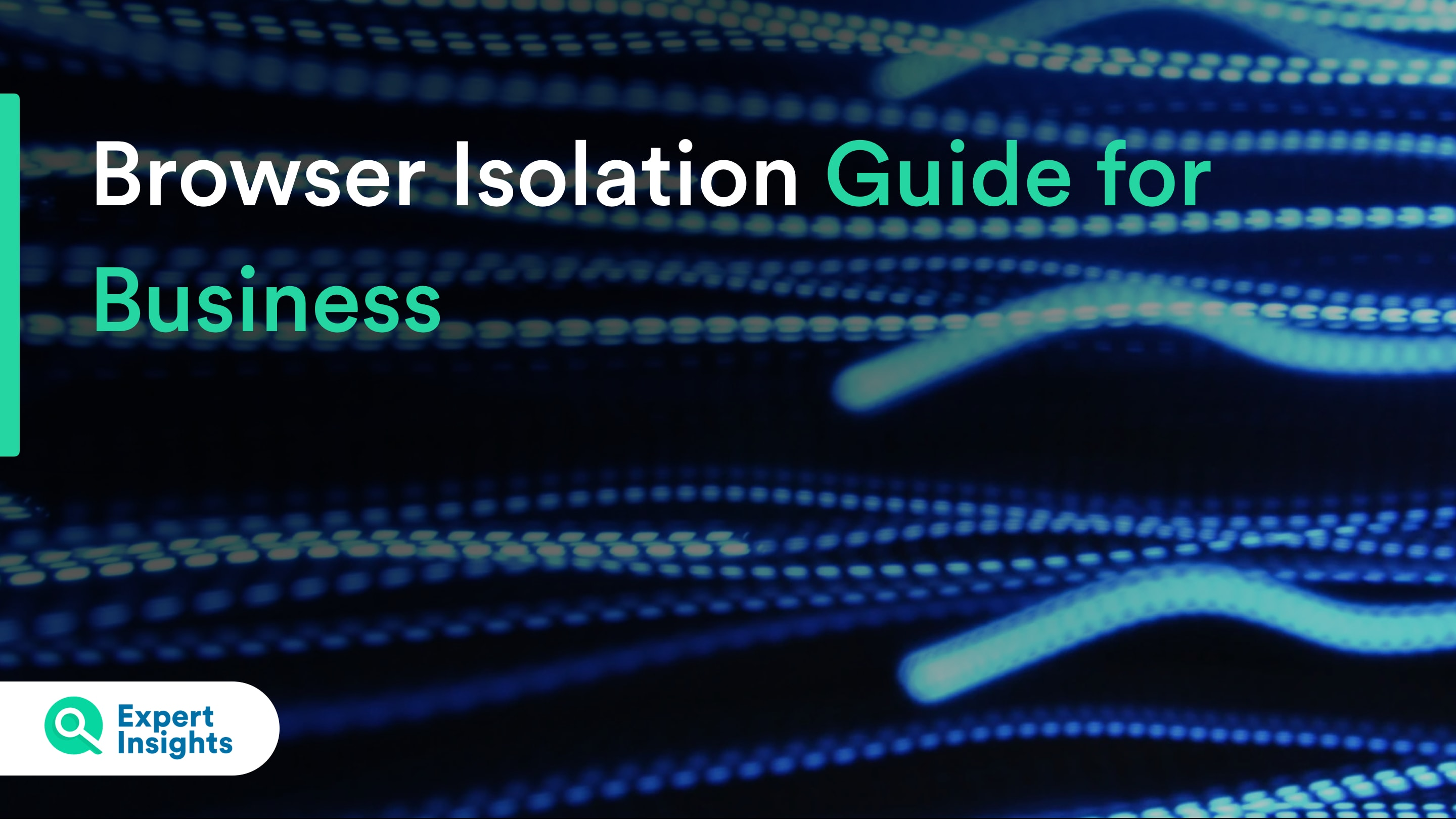 browser isolation guide