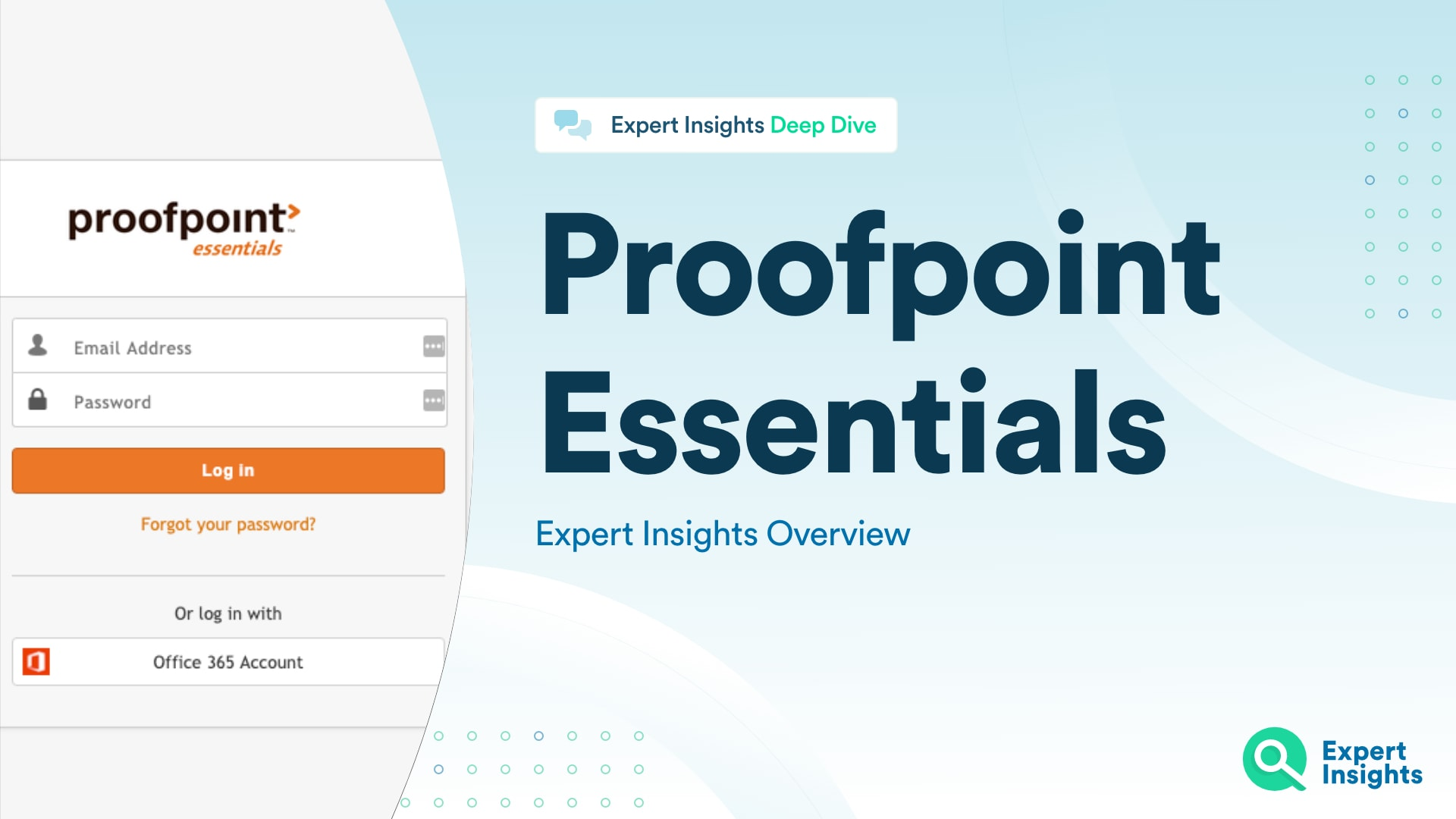 Proofpoint Essentials Overview