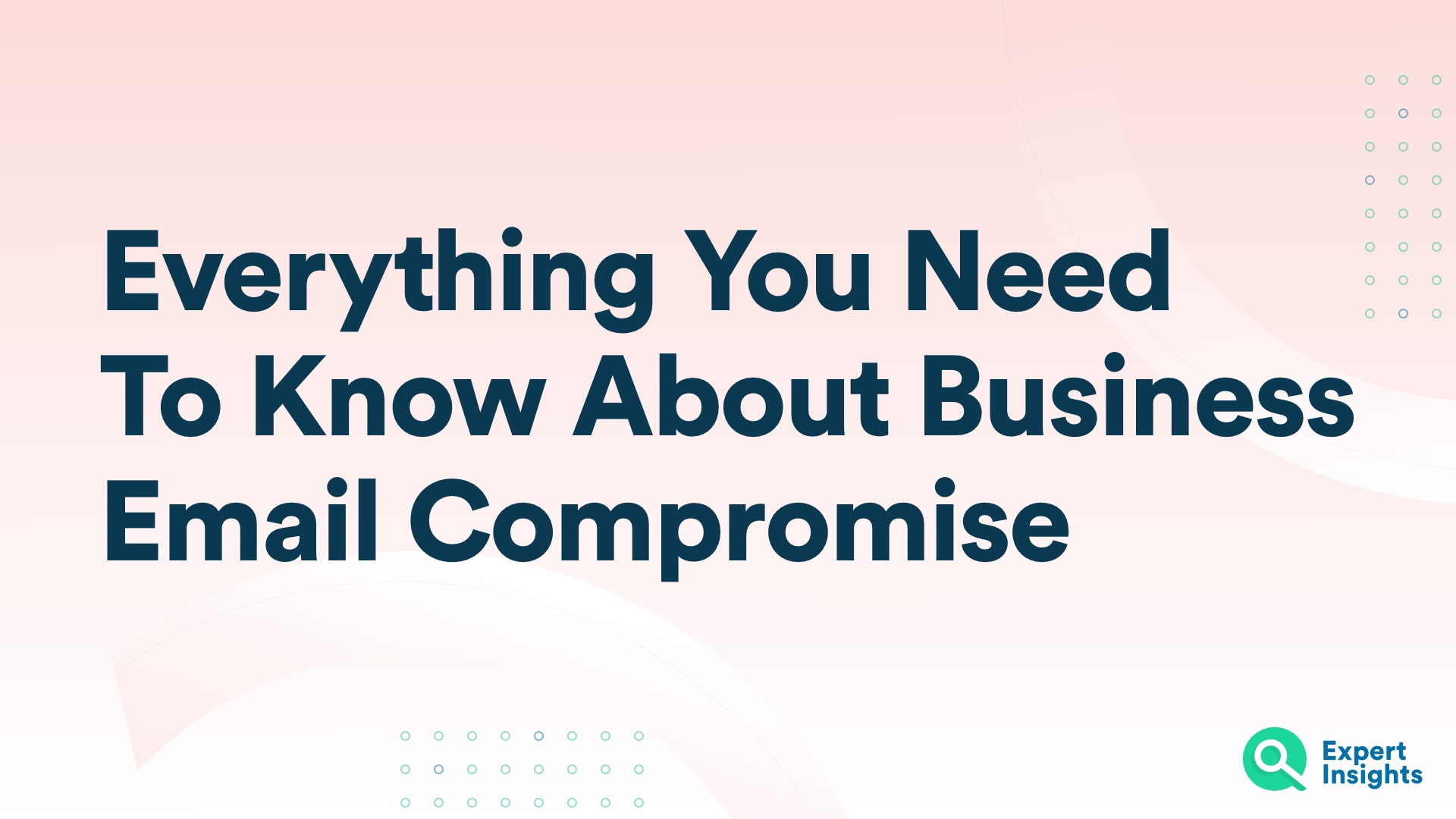How To Stop Business Email Compromise