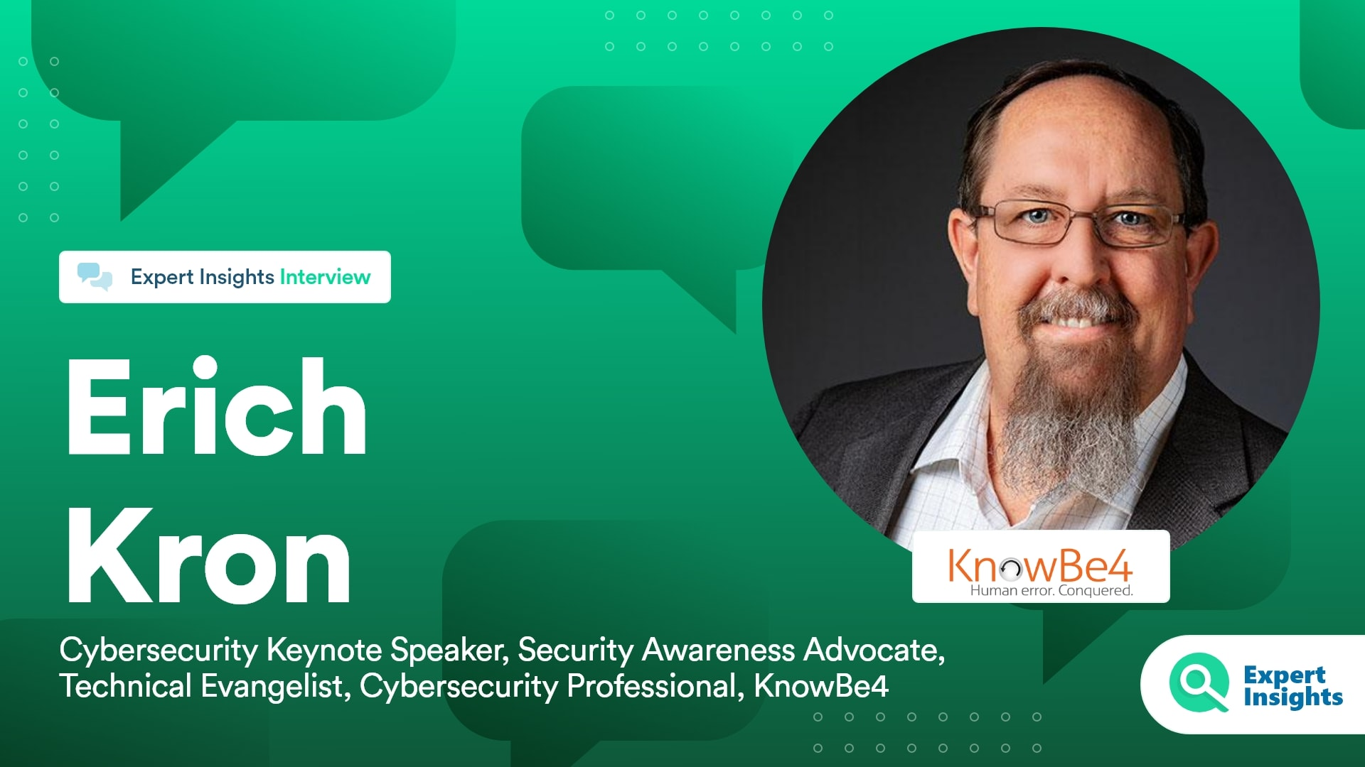 Expert Insights Interview With Erich Kron of KnowBe4