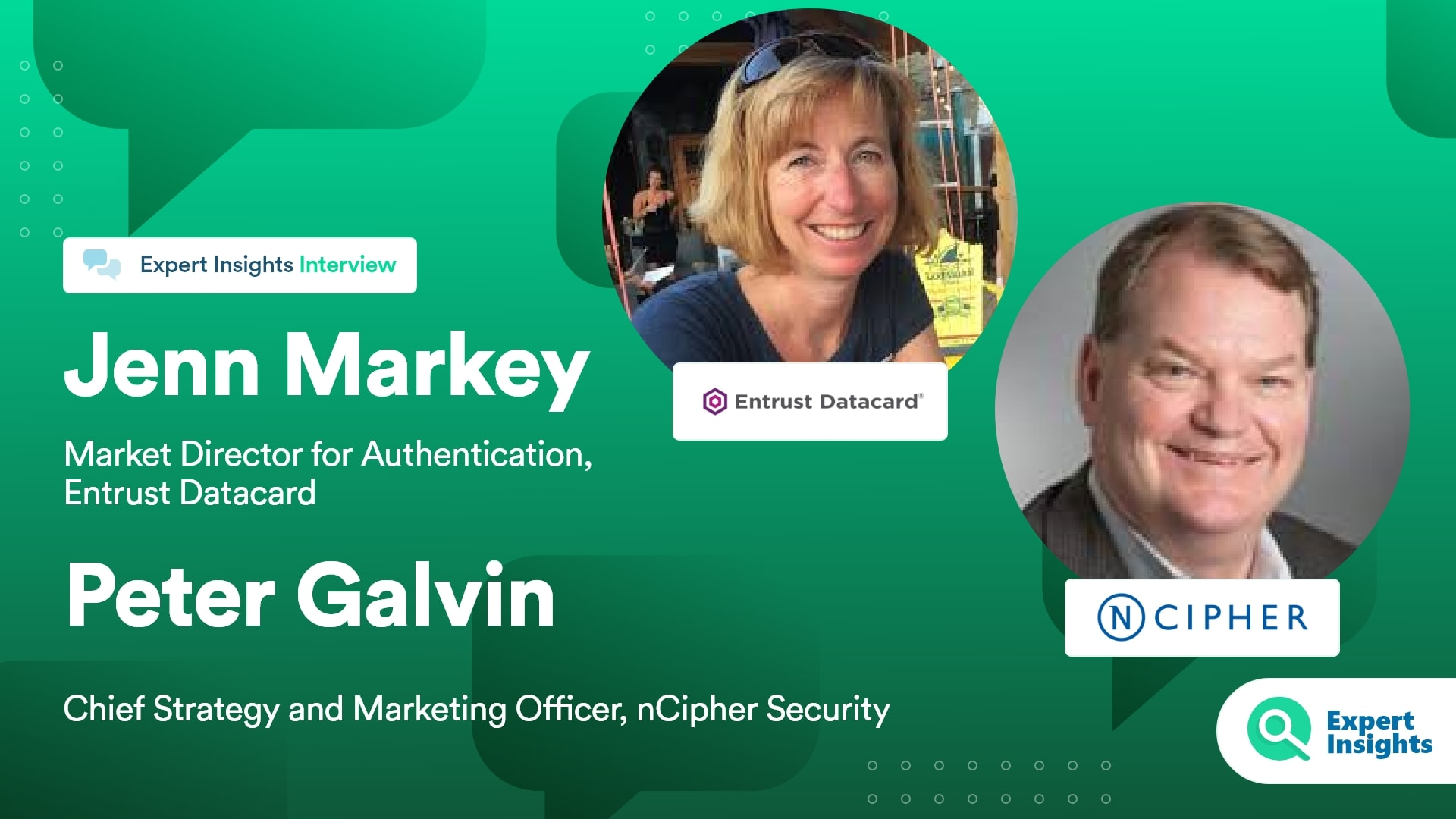 Expert Insights Interview With Jenn Markey and Peter Galvin
