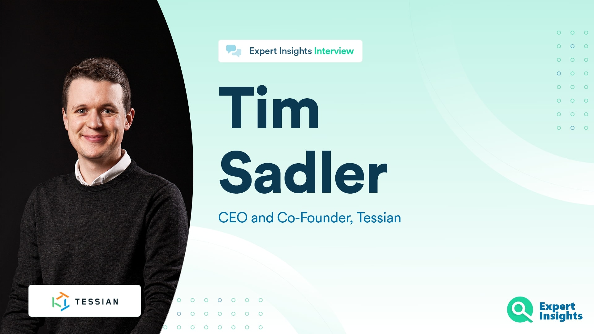 Expert Insights Interview With Tim Sadler Of Tessian