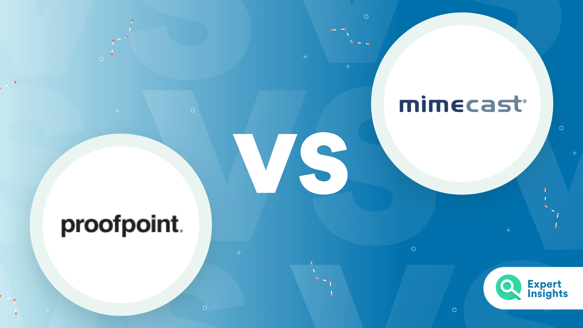 Expert Insights Mimecast vs Proofpoint for email security