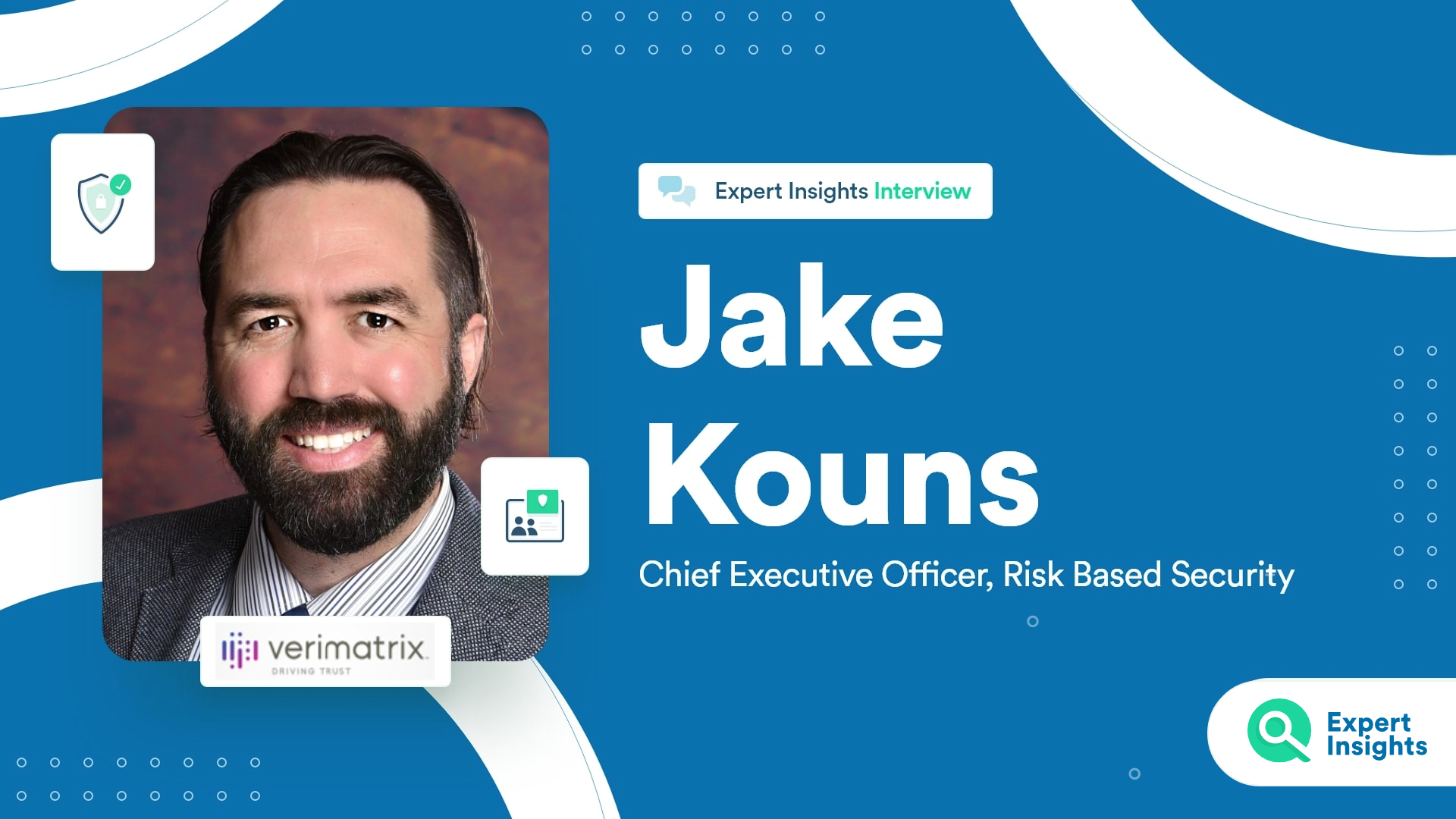 Expert Insights Interview With Jake Kouns Of Risk Based Security