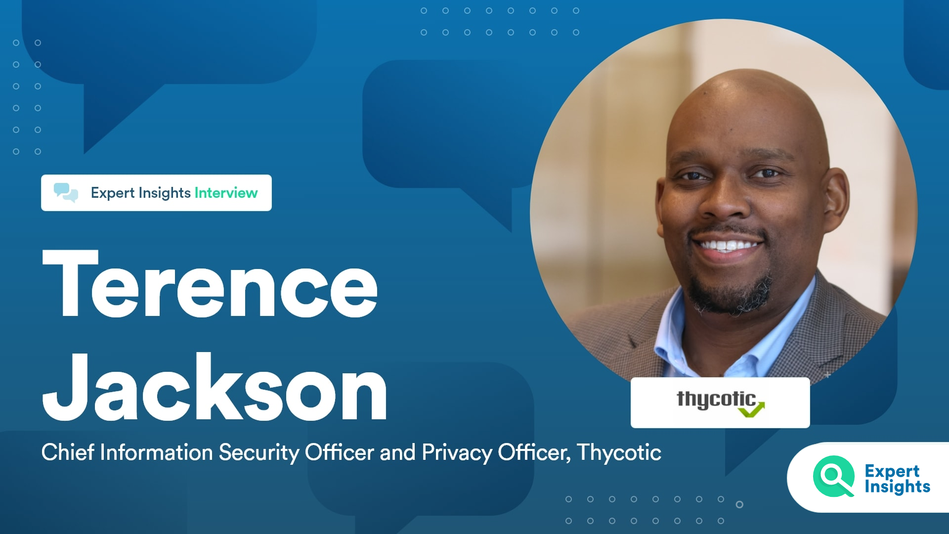Expert Insights Interview With Terence Jackson Of Thycotic