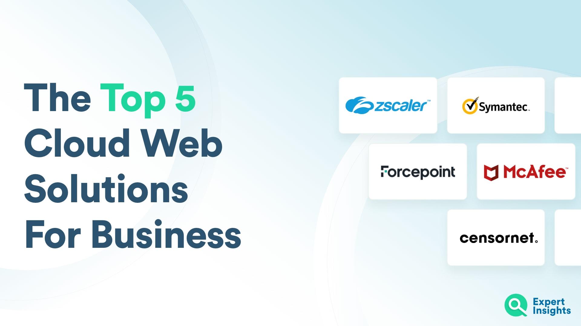 The Top 5 Cloud Web Gateways