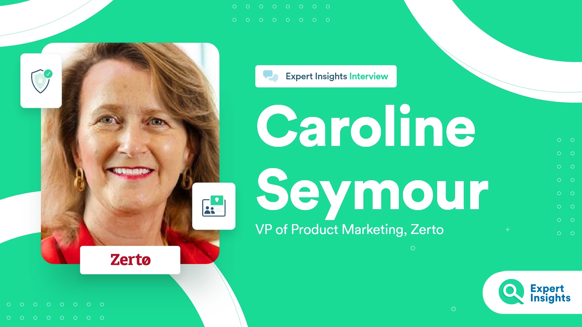 Expert Insights Interview With Caroline Seymour Of Zerto