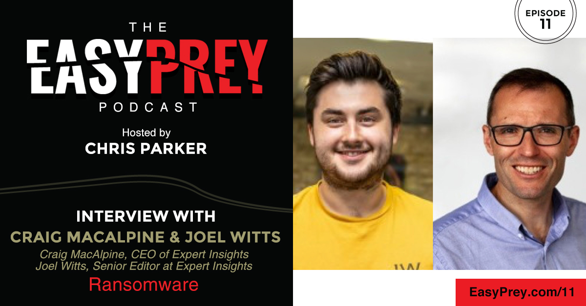 Easy Prey Podcast with Craig MacAlpine and Joel Witts