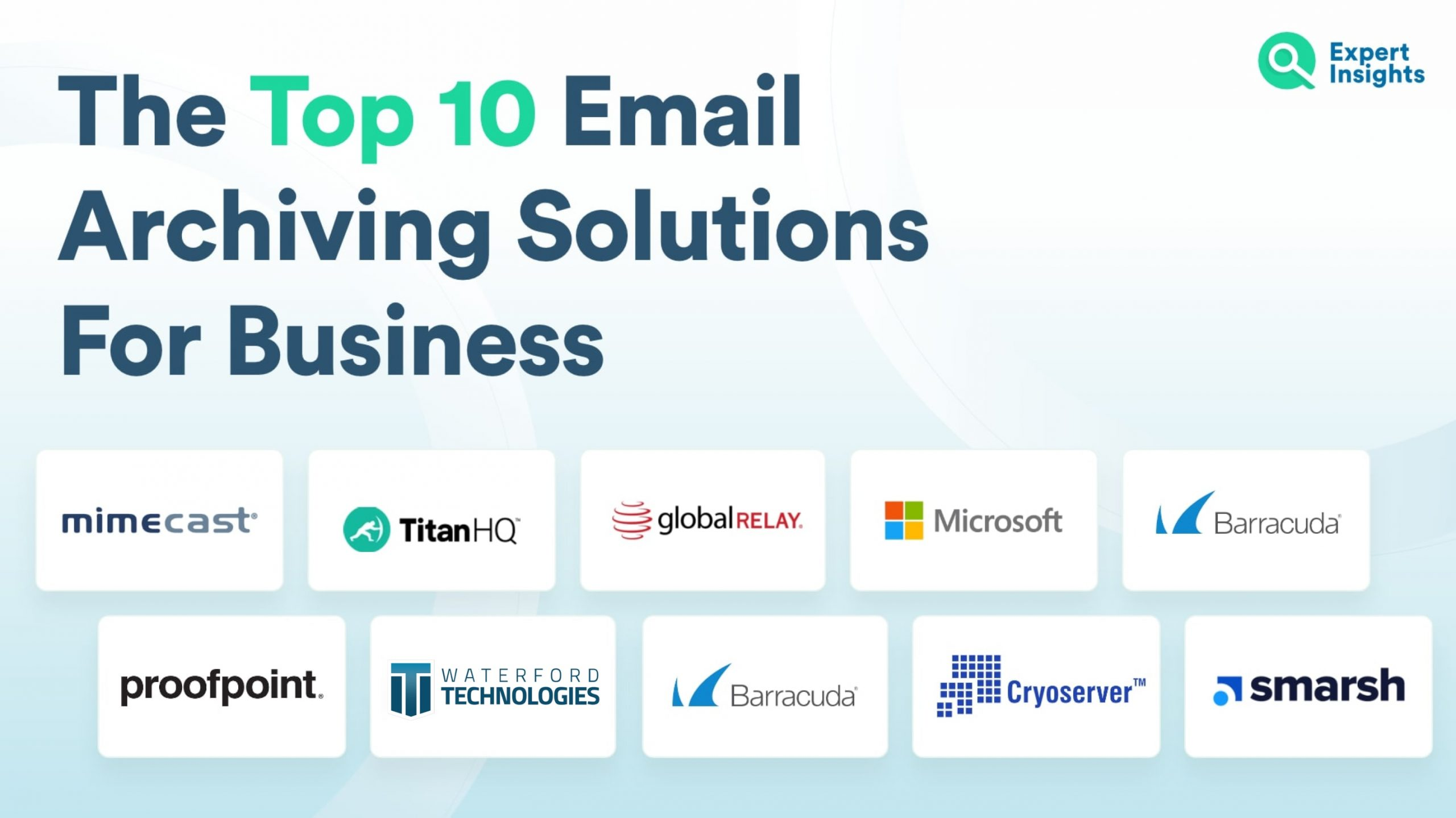 The Top 10 Email Archiving Solutions | Expert Insights