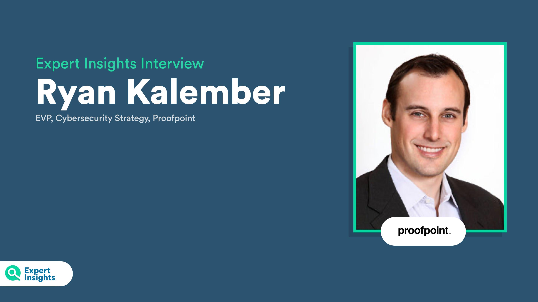 Expert Insights Interview Ryan Kalember