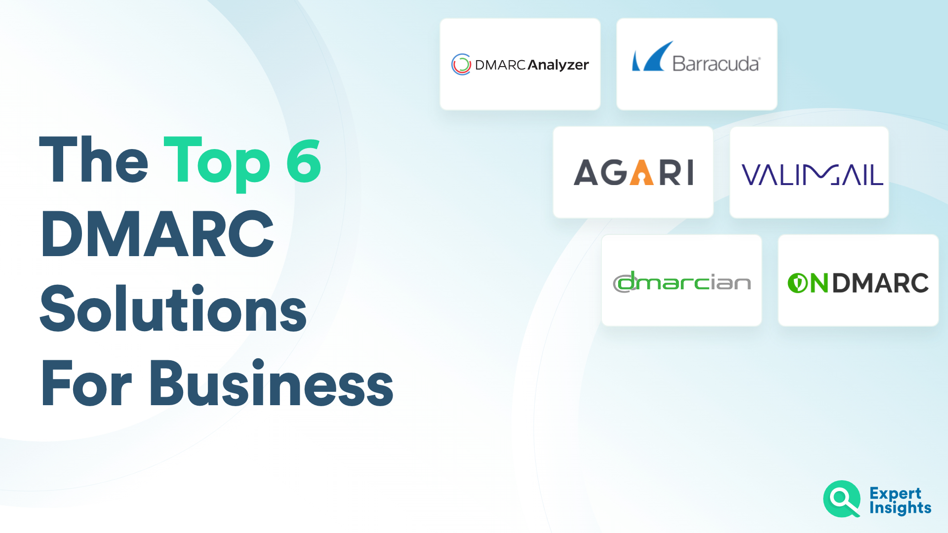 Top DMARC Solutions for Business