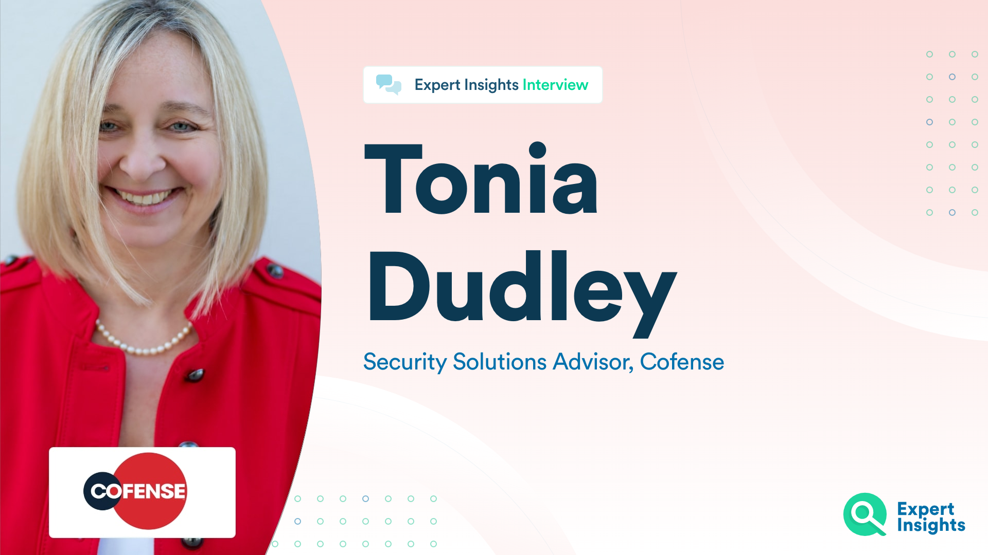 Expert Insights Interview With Tonia Dudley Of Cofense