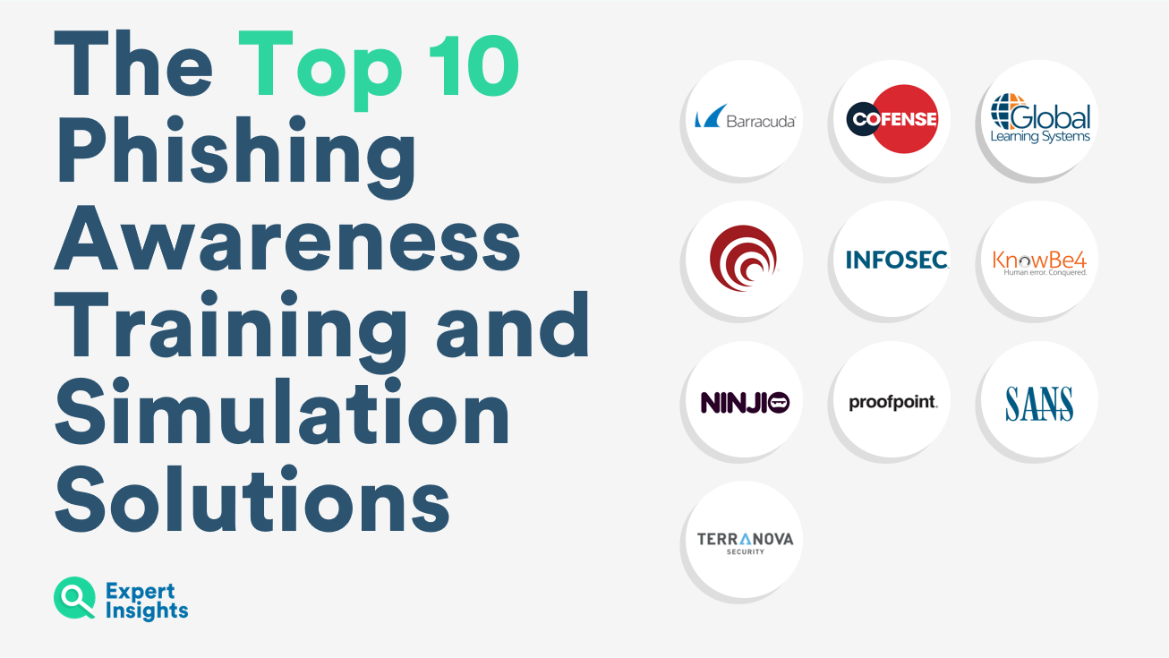 Top 10 Phishing Awareness Training and Simulation Solutions - Expert Insights