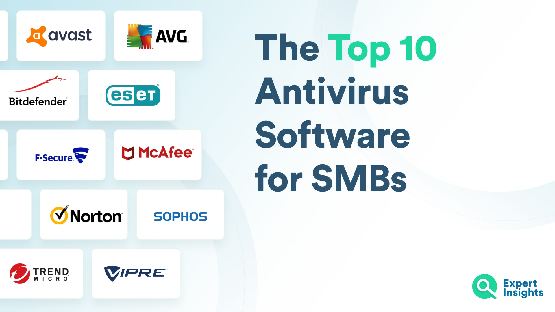 Top 10 Antivirus Software For Small Businesses - Expert Insights