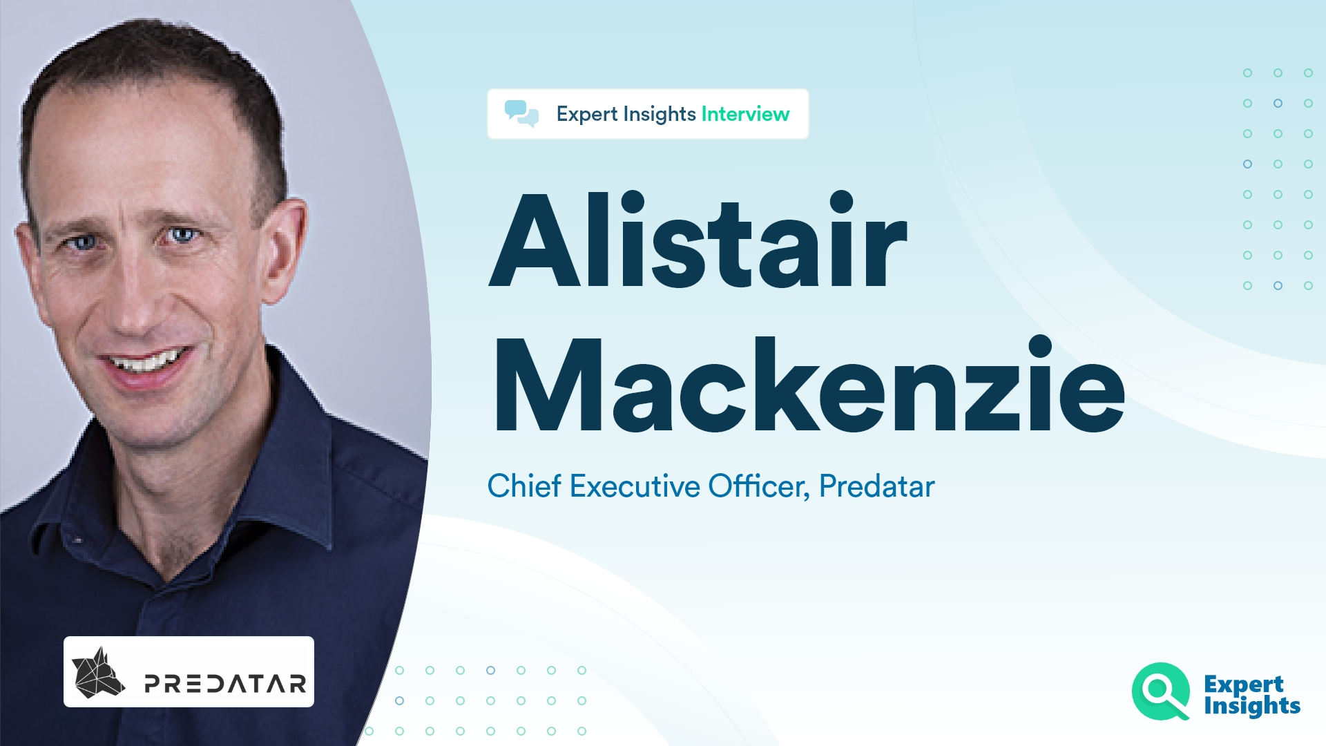 Expert Insights Interview With Alistair Mackenzie Of Predatar