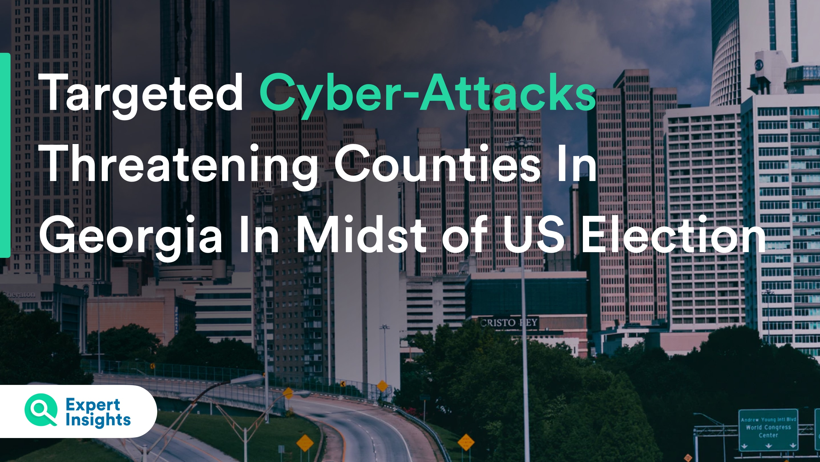 Targeted Cyber-Attacks Threatening Counties In Georgia In Midst of US Election