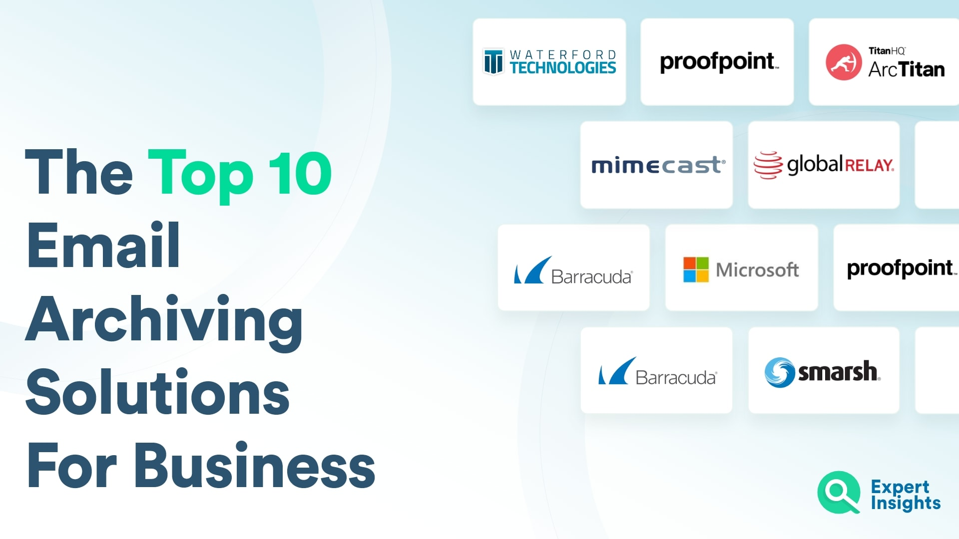 Top 10 Email Archiving Solutions For Business - Expert Insights