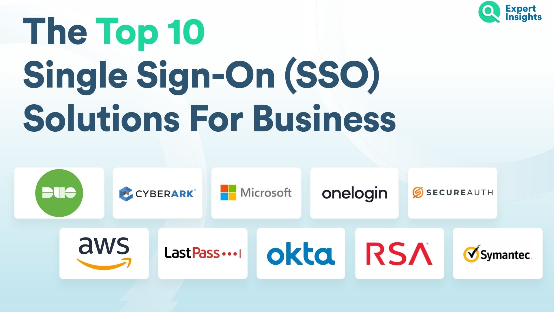 Top 10 Single Sign-On Solutions For Business - Expert Insights