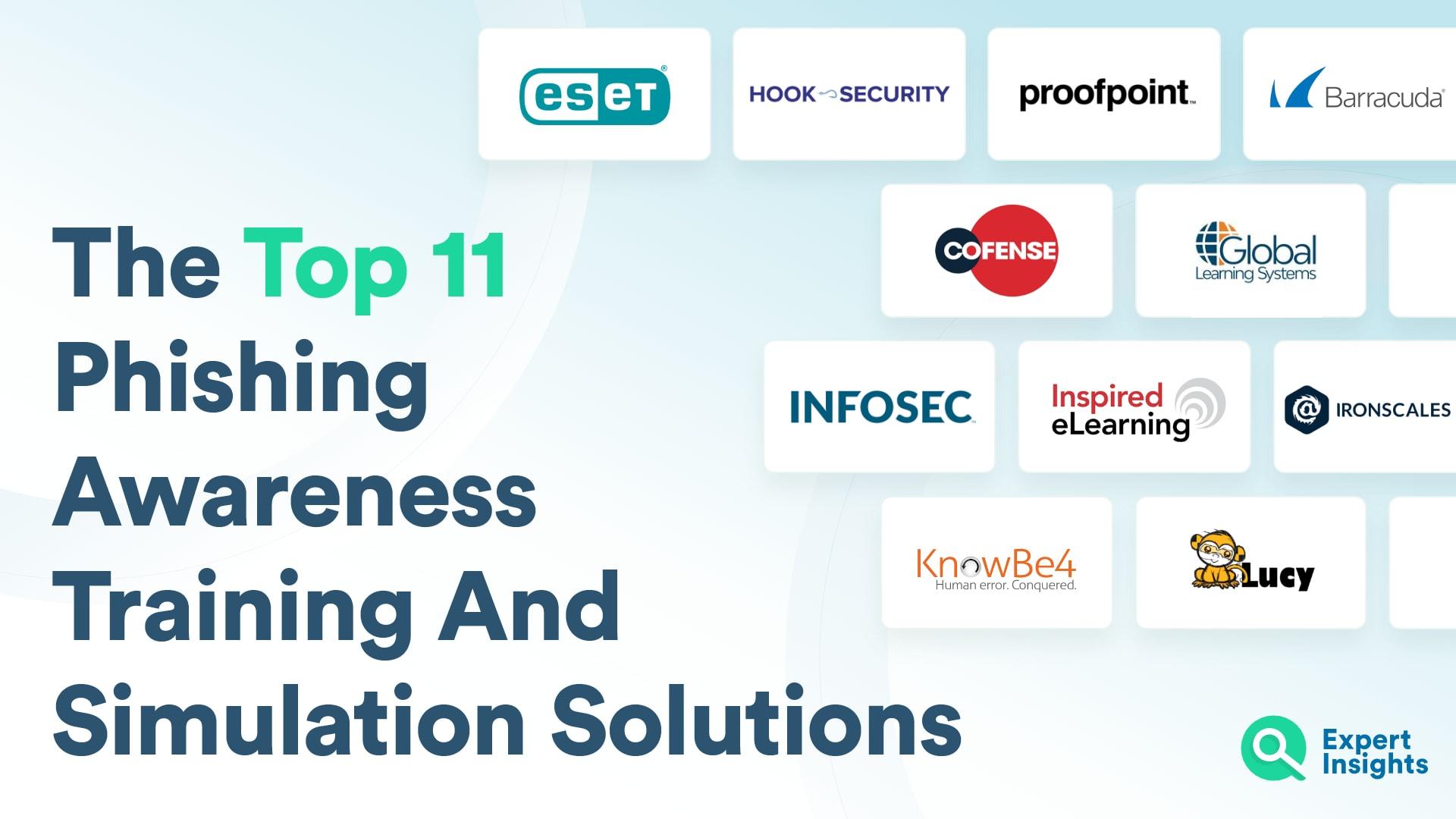 Top 11 Phishing Awareness Training Solutions - Expert Insights