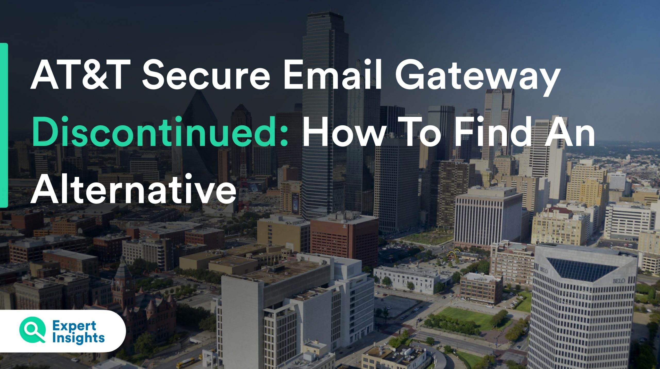 AT&T Secure Email Gateway Discontinued: How To Find An Alternative