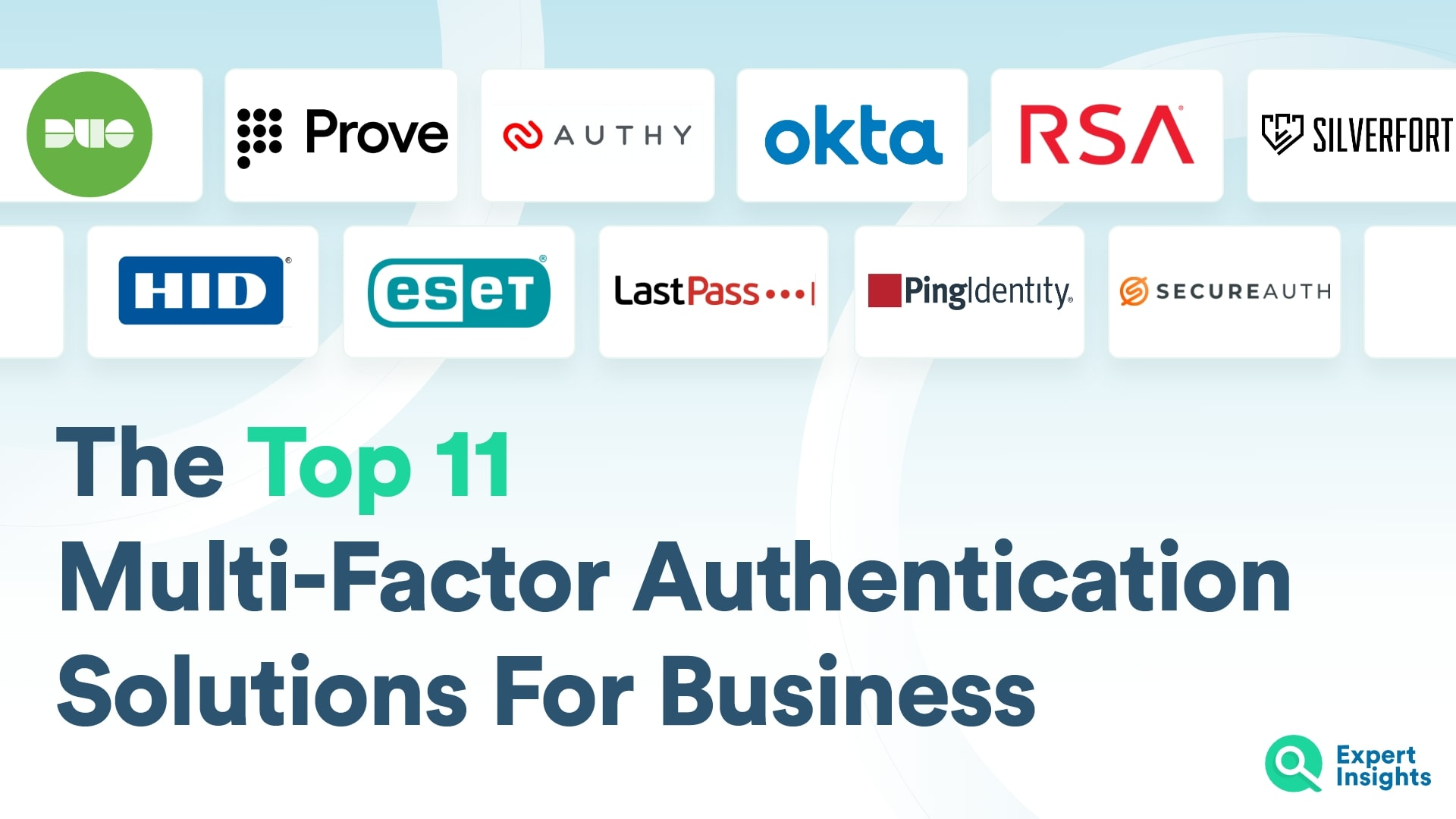 Top 11 MFA Solutions For Business - Expert Insights