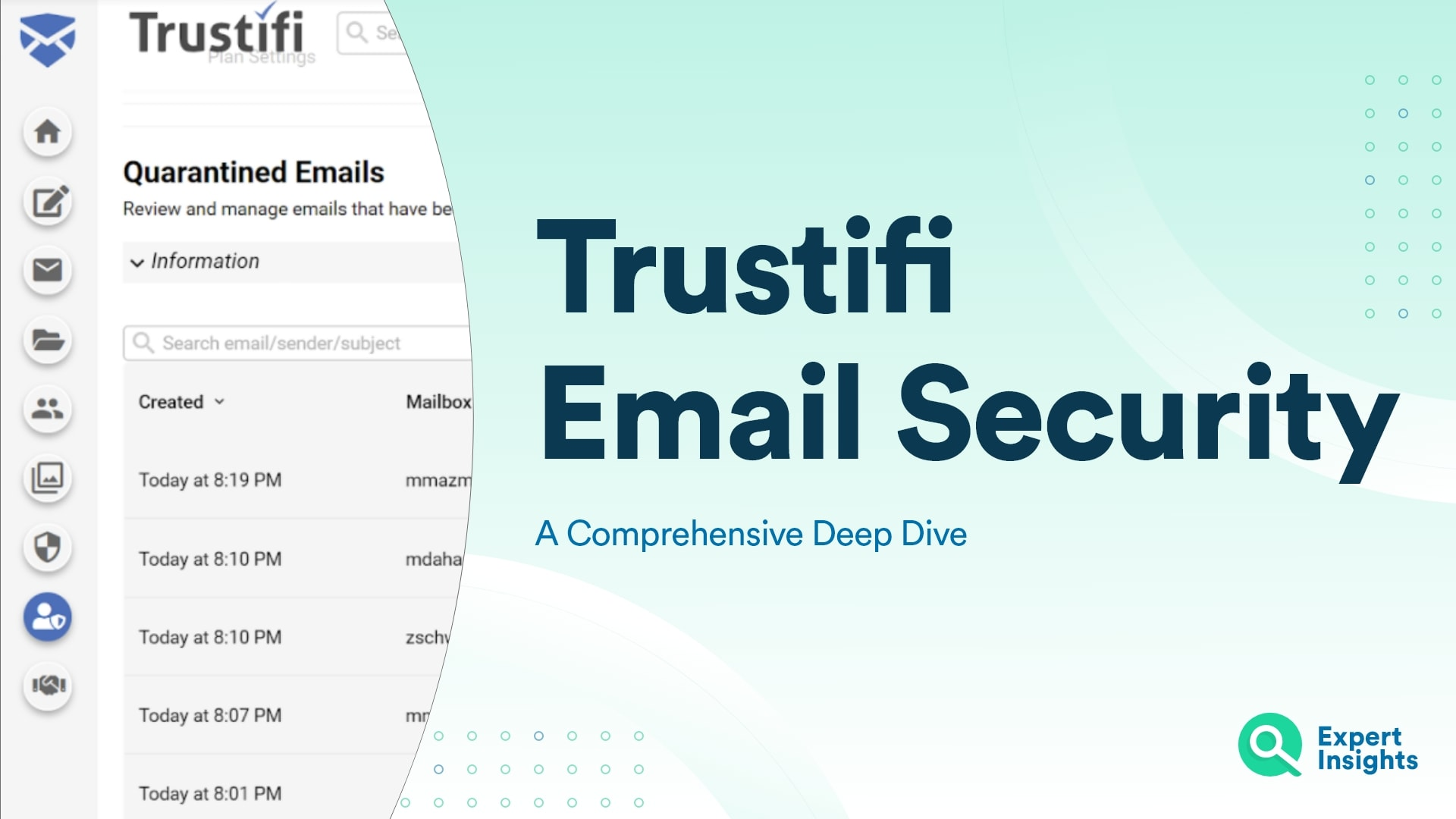 Trustifi Email Security: Product Overview And Features Deep Dive - Expert Insights