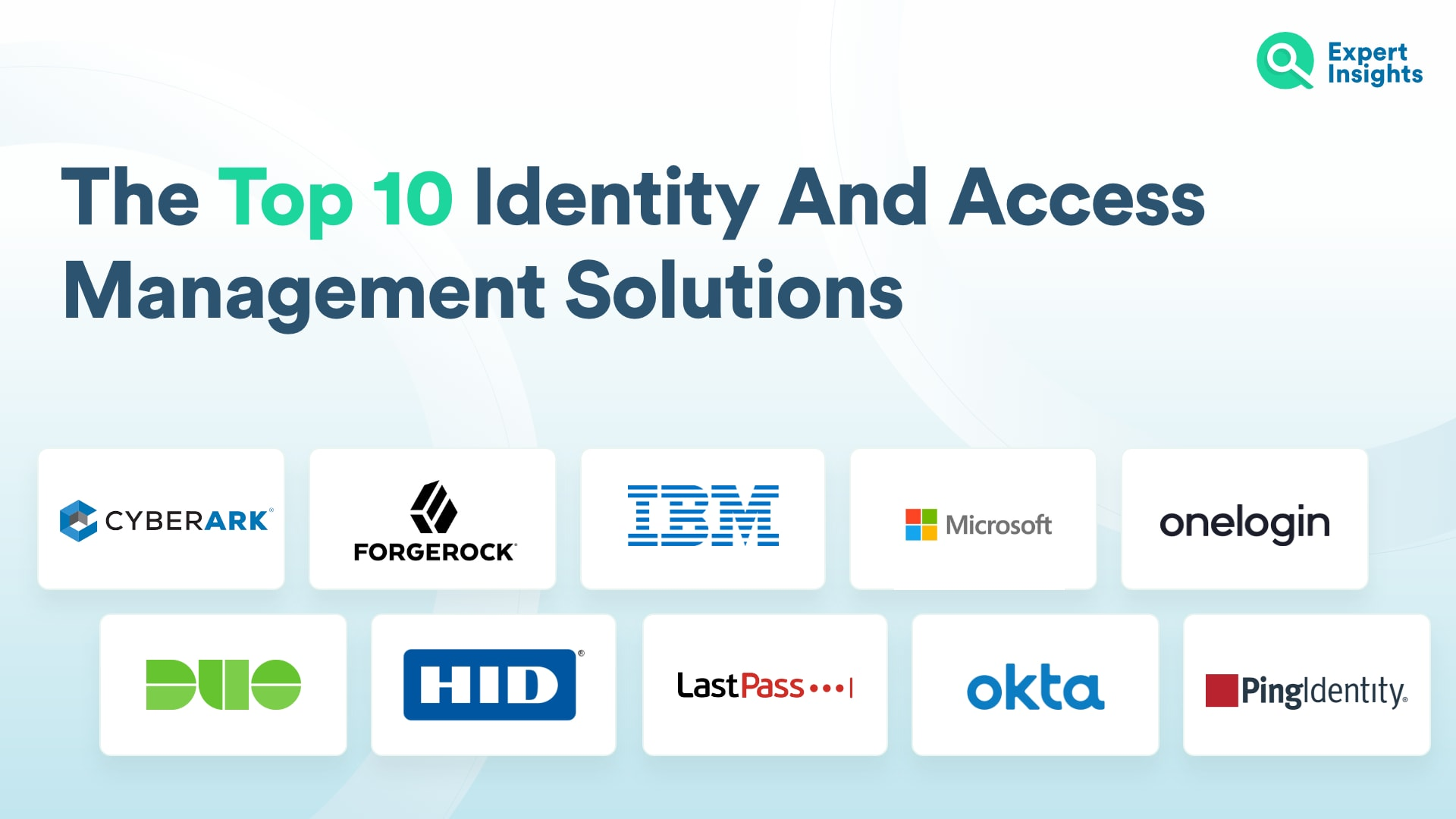 The Top 10 Identity And Access Management Solutions