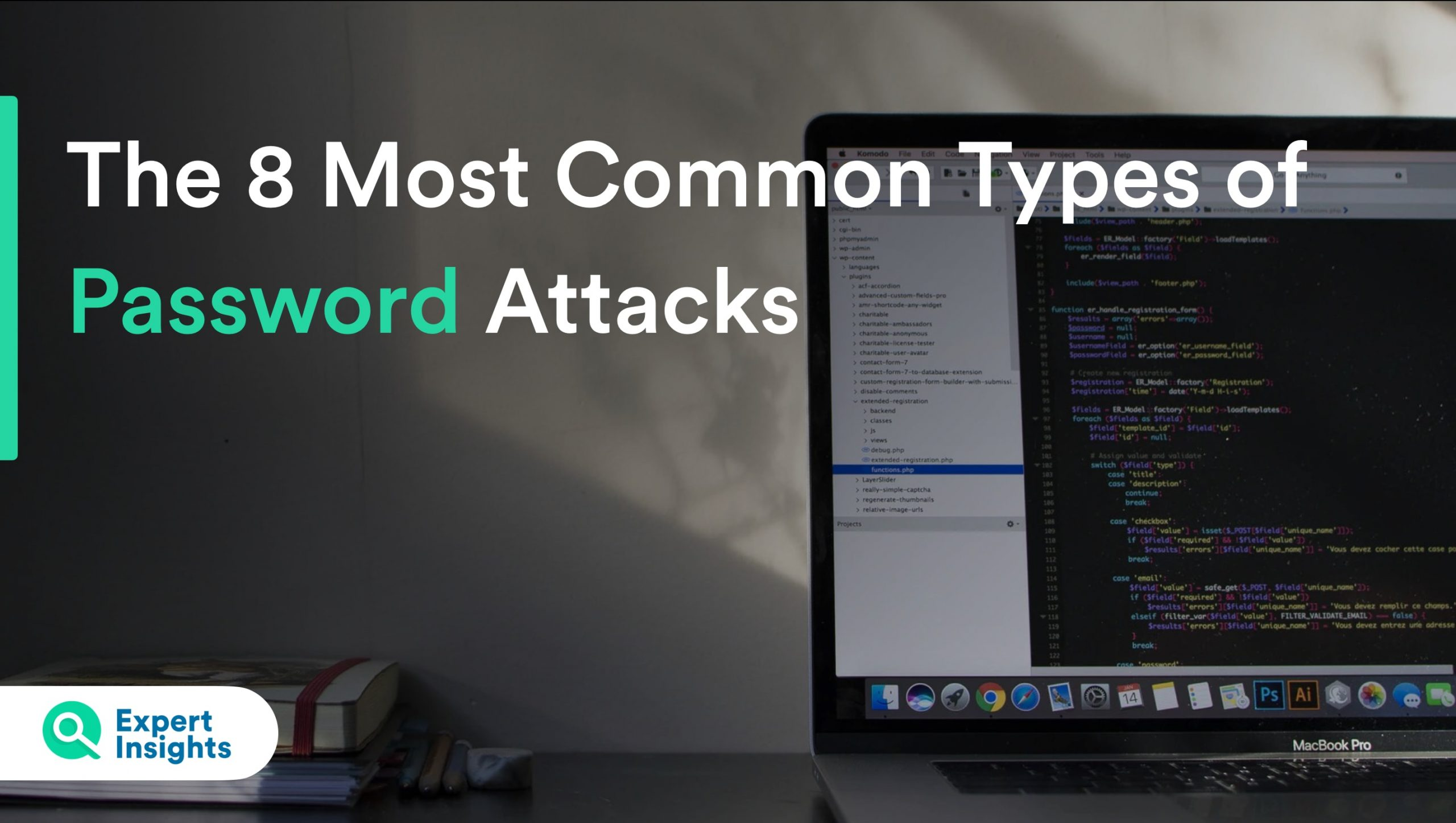 The 8 Most Common Types Of Password Attacks