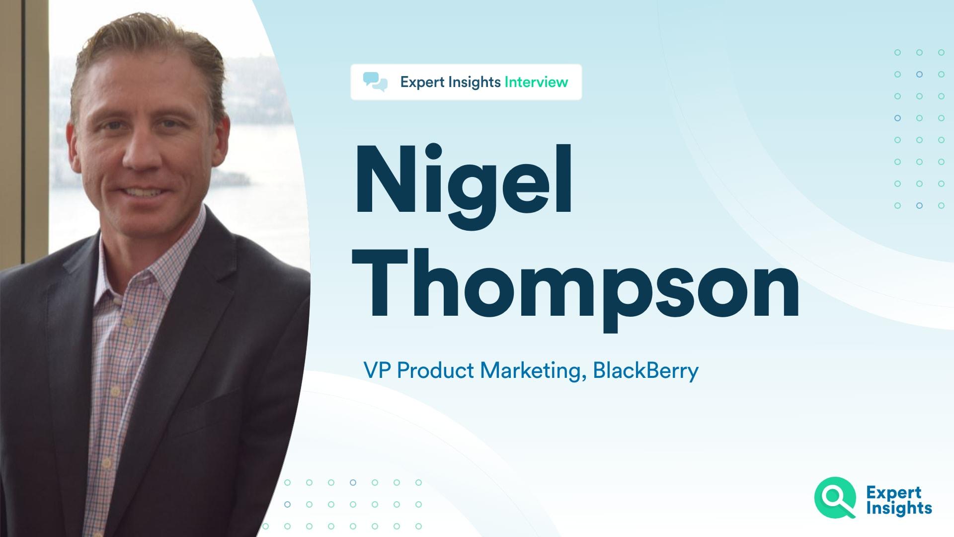 Nigel Thompson Interview